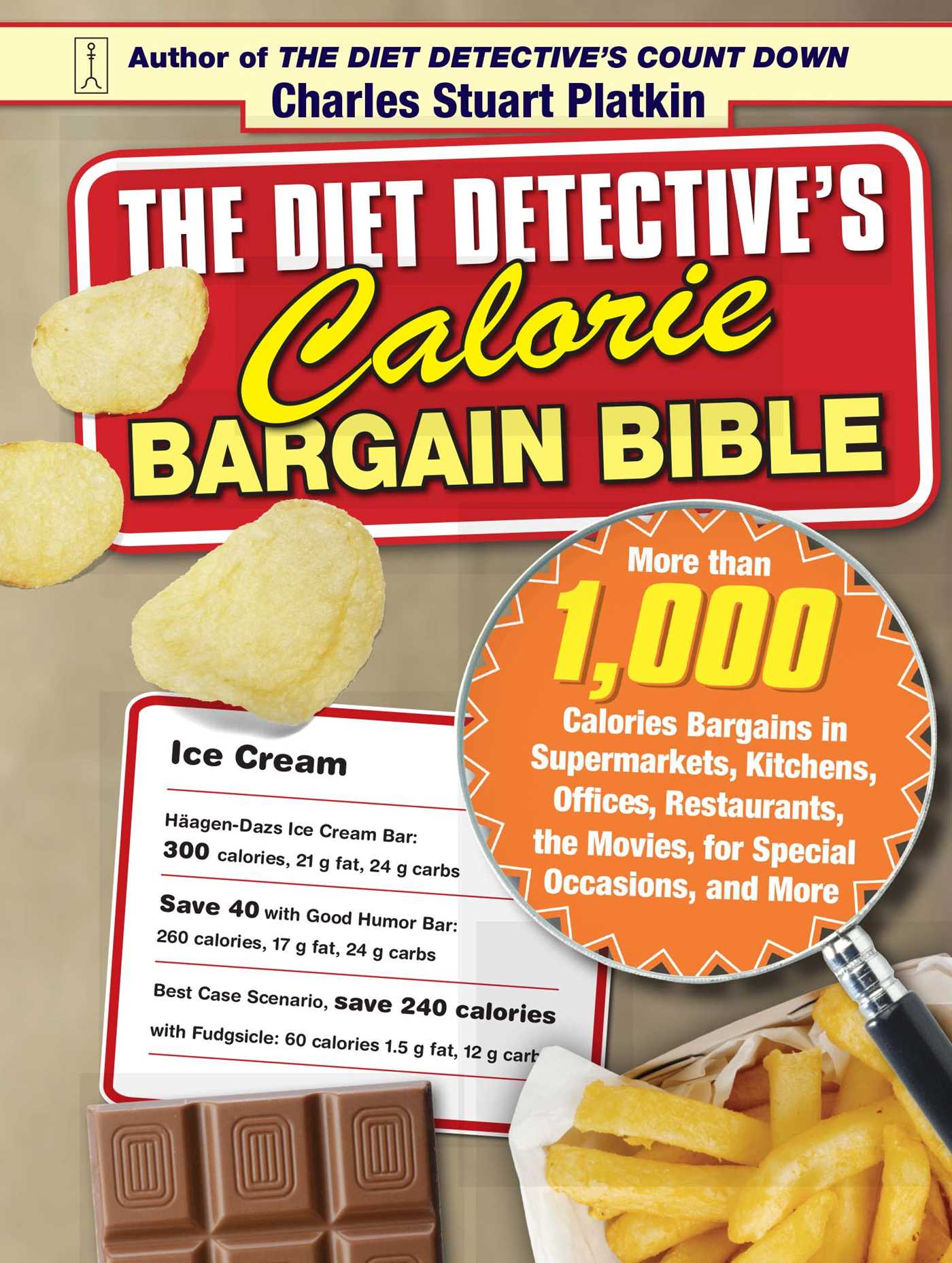 The diet detectives calorie bargain bible 9781416551225 hr