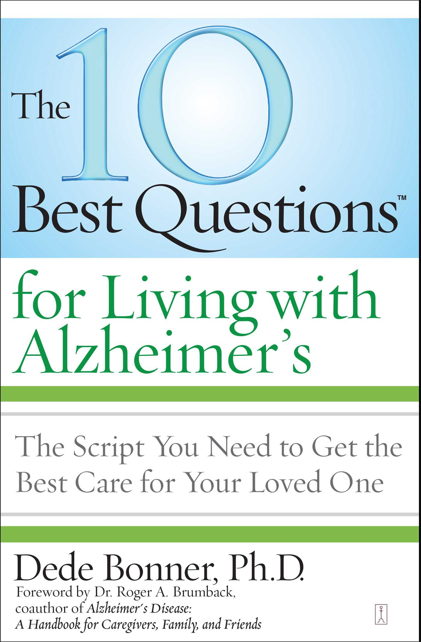 The 10 best questions for living with alzheimers 9781416560852 hr
