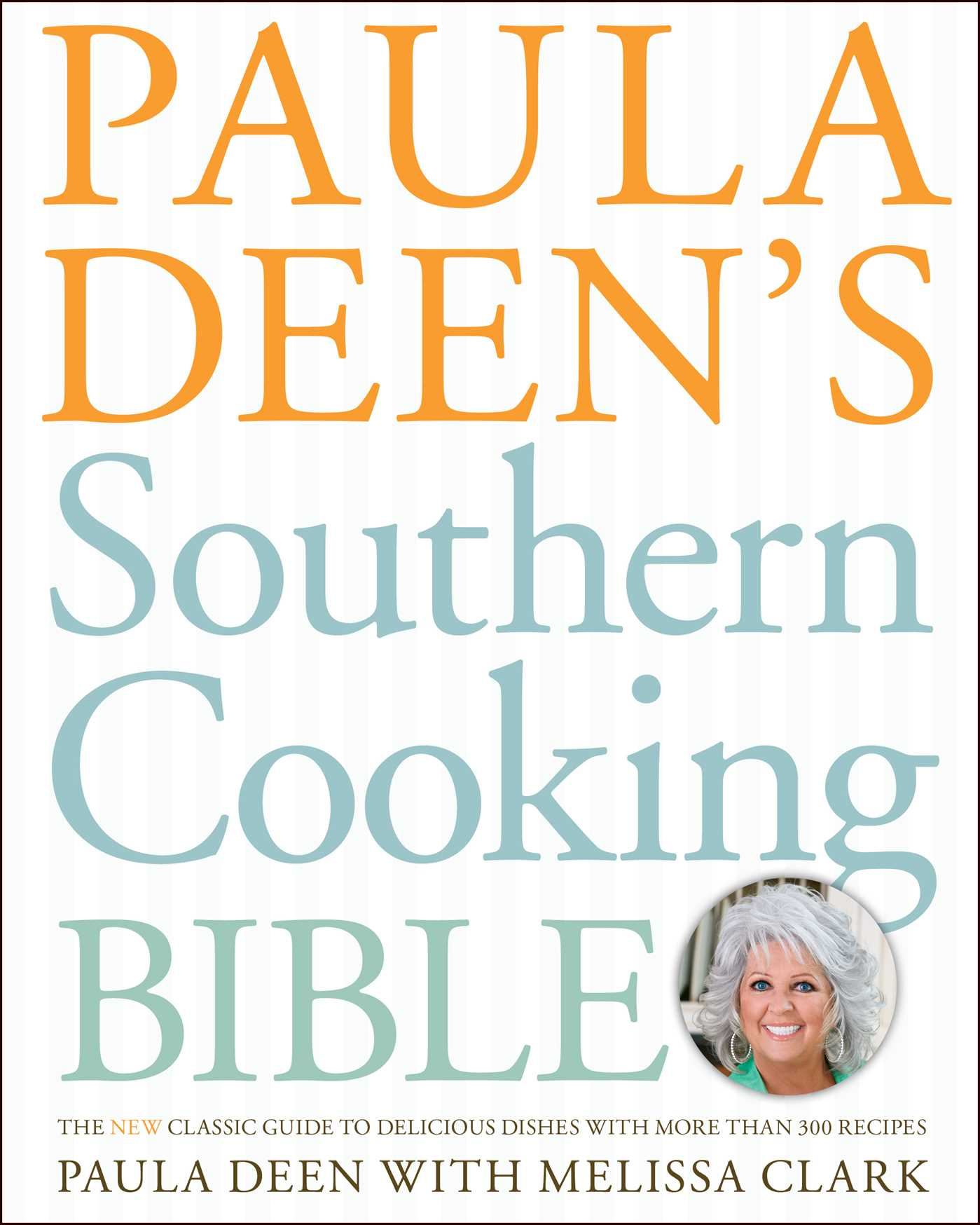 Paula-deens-southern-cooking-bible-9781416564126_hr