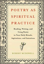 Poetry as Spiritual Practice