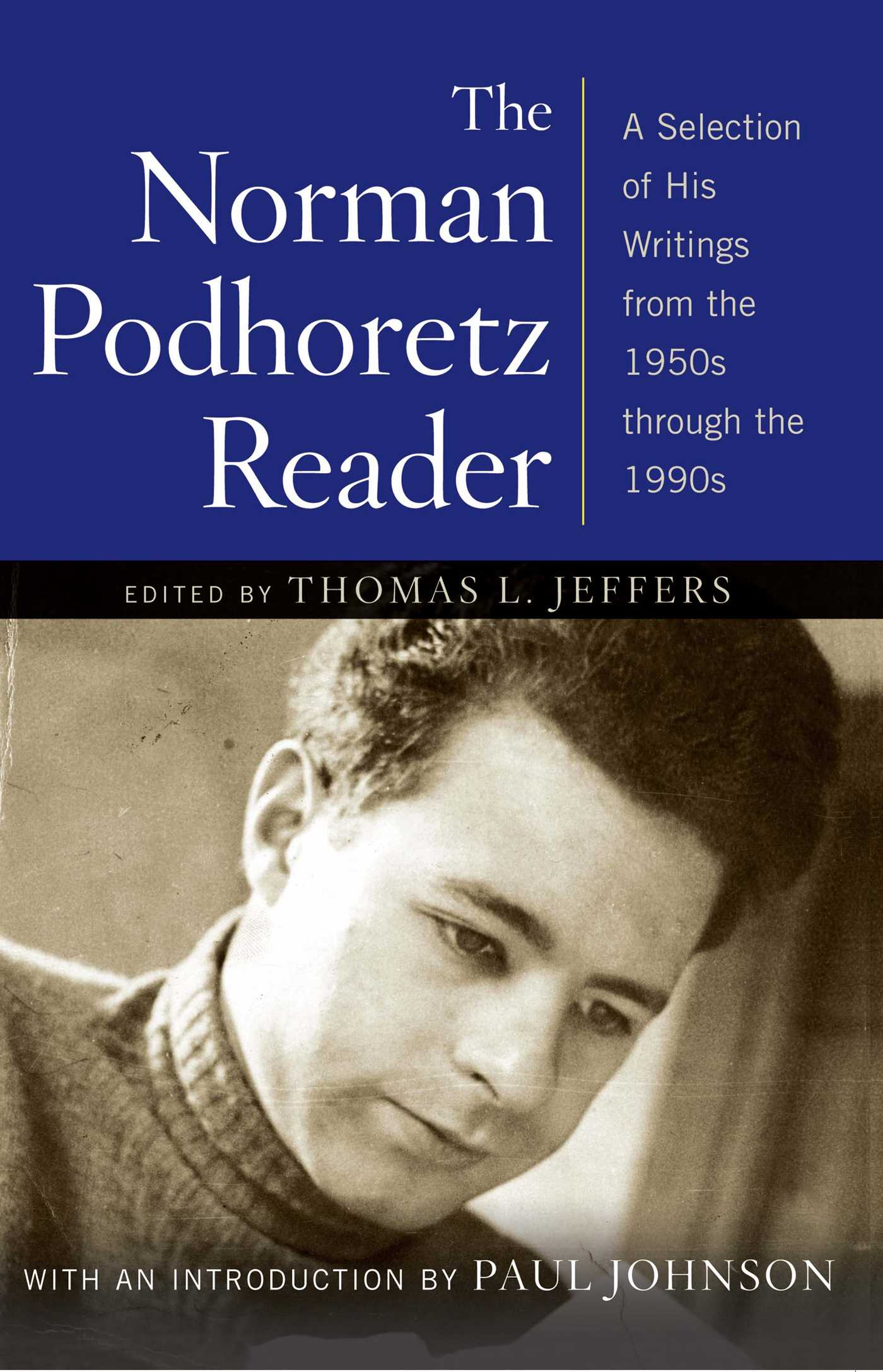 The norman podhoretz reader 9781416568308 hr