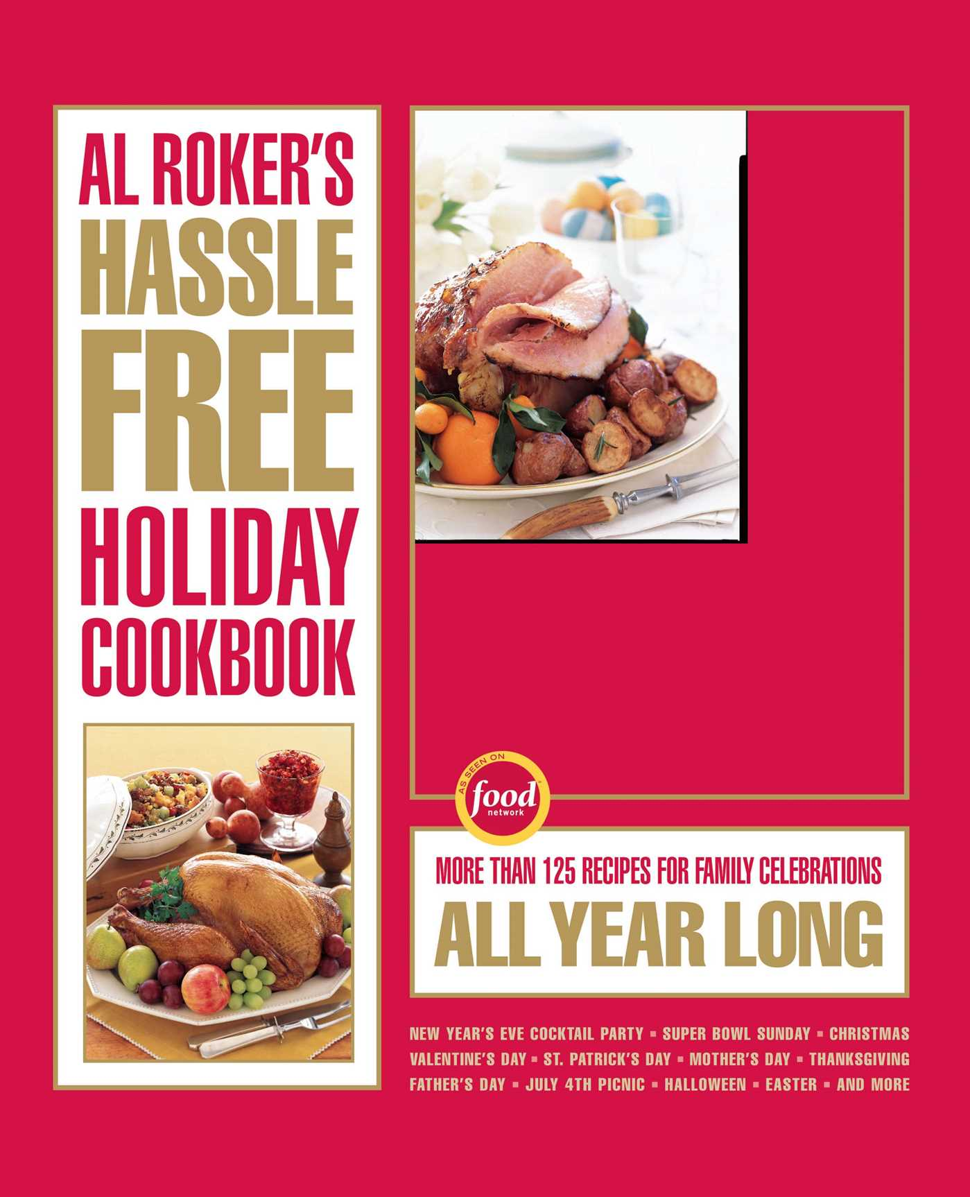 Al rokers hassle free holiday cookbook 9781416569589 hr