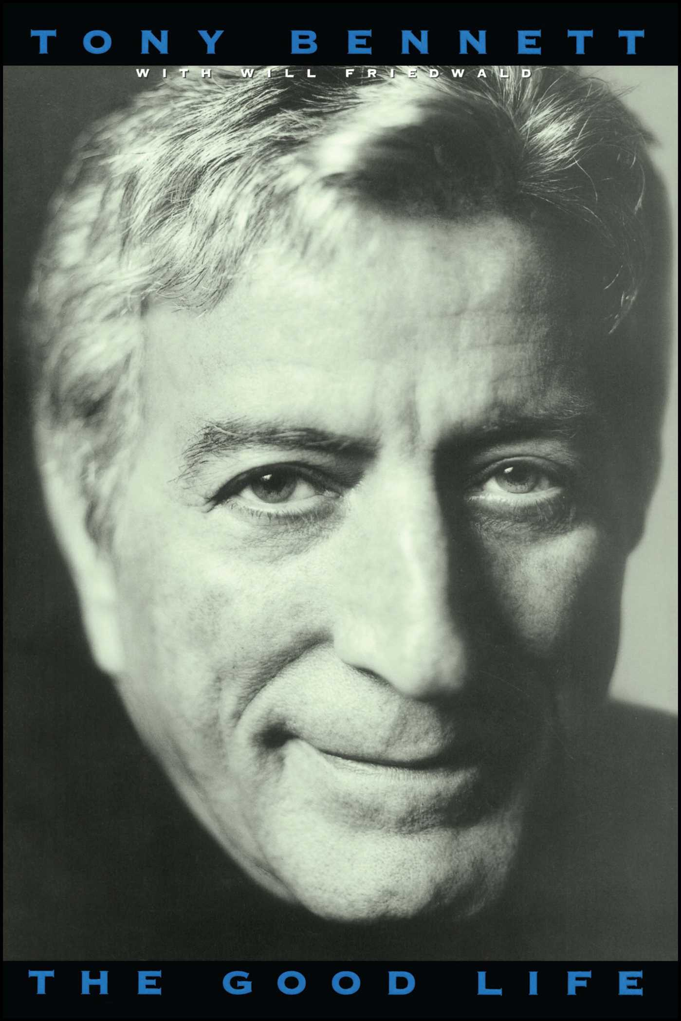The Good Life The Autobiography Of Tony Bennett 9781416573661 Hr