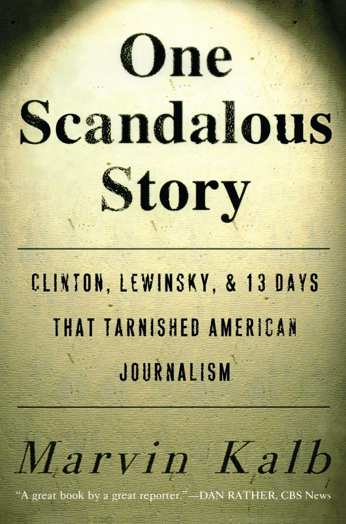 One scandalous story 9781416576372 hr