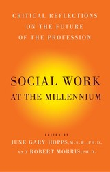 Social work at the millennium 9781416576921