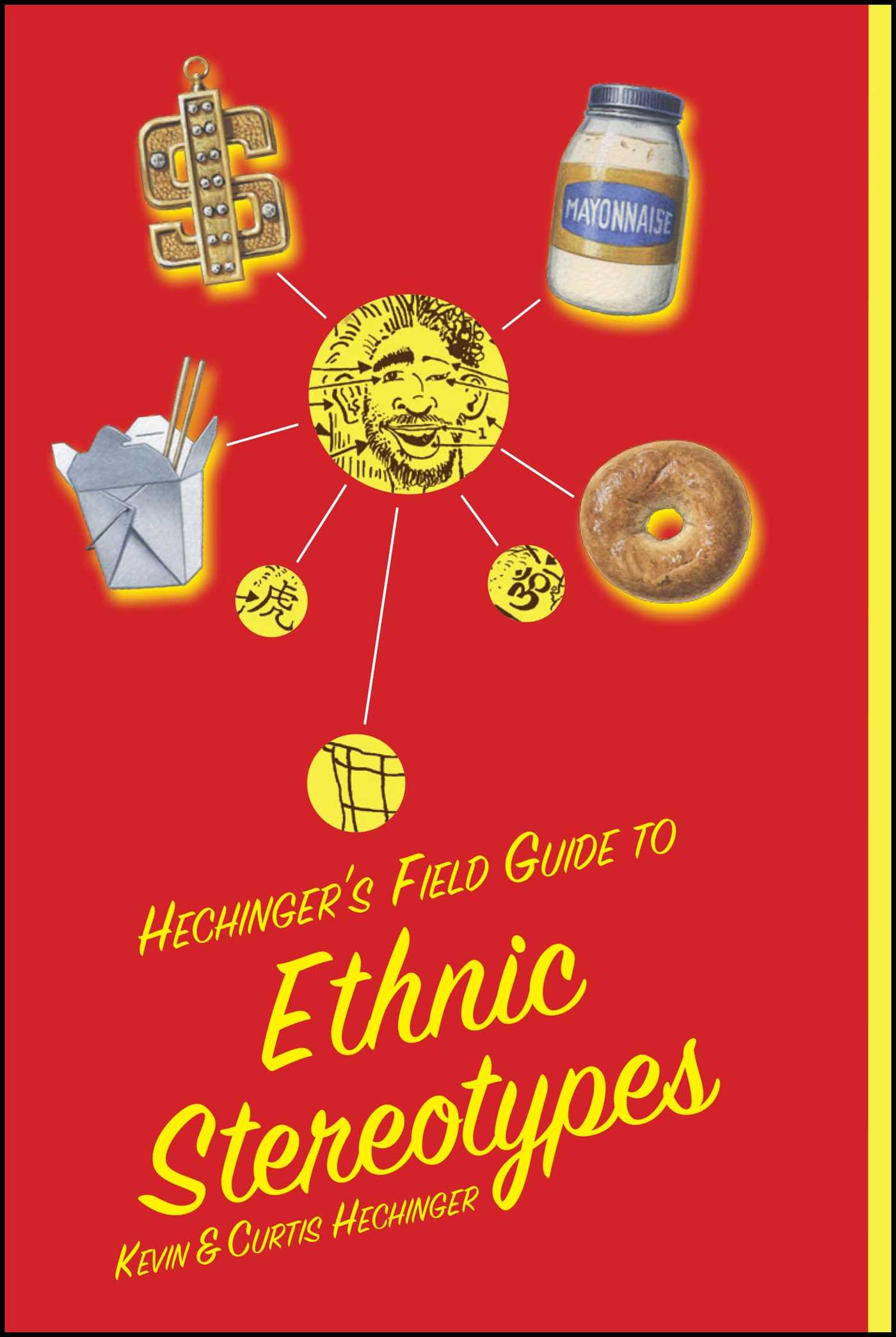 Hechingers field guide to ethnic stereotypes 9781416577829 hr