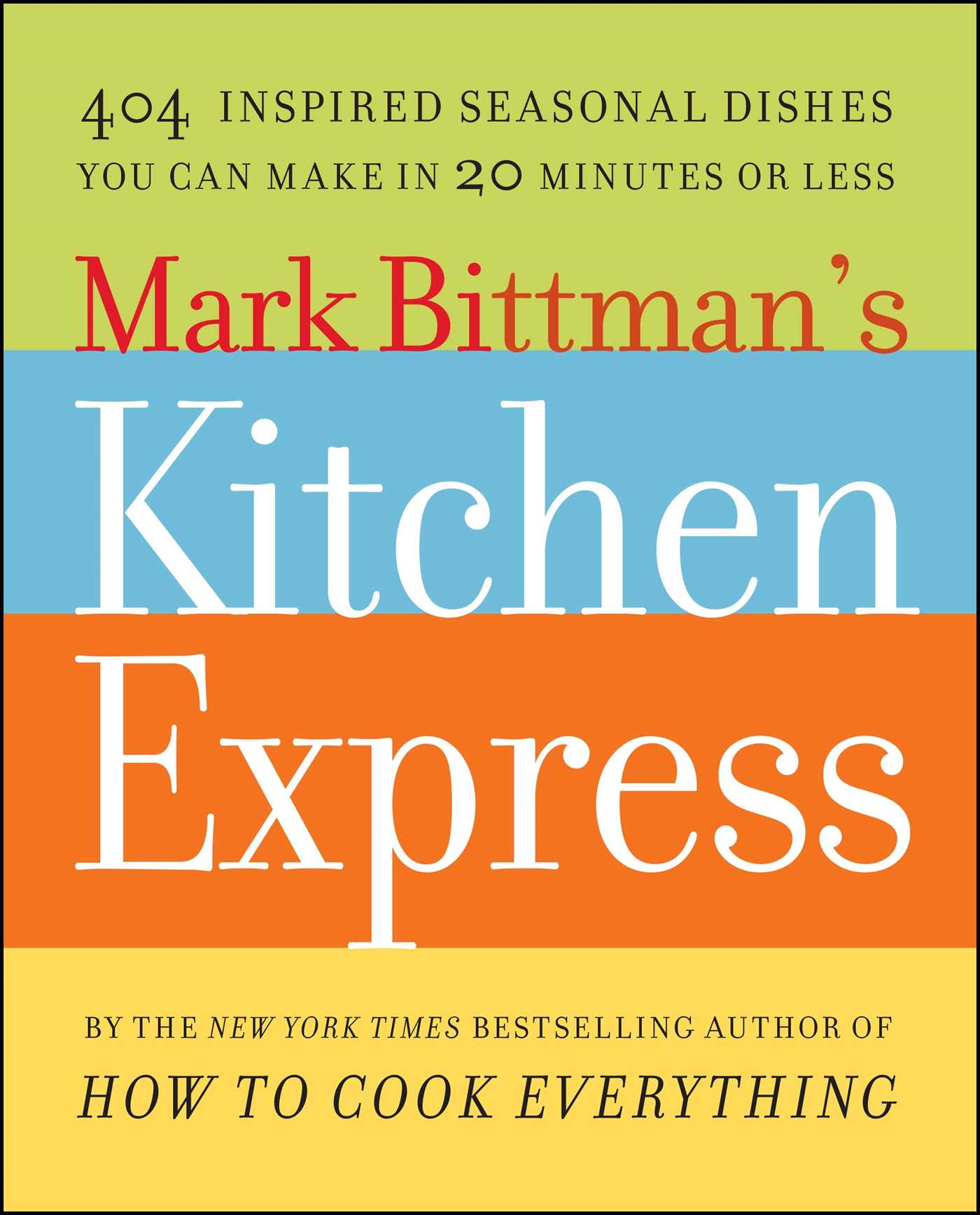 Mark bittmans kitchen express 9781416578987 hr