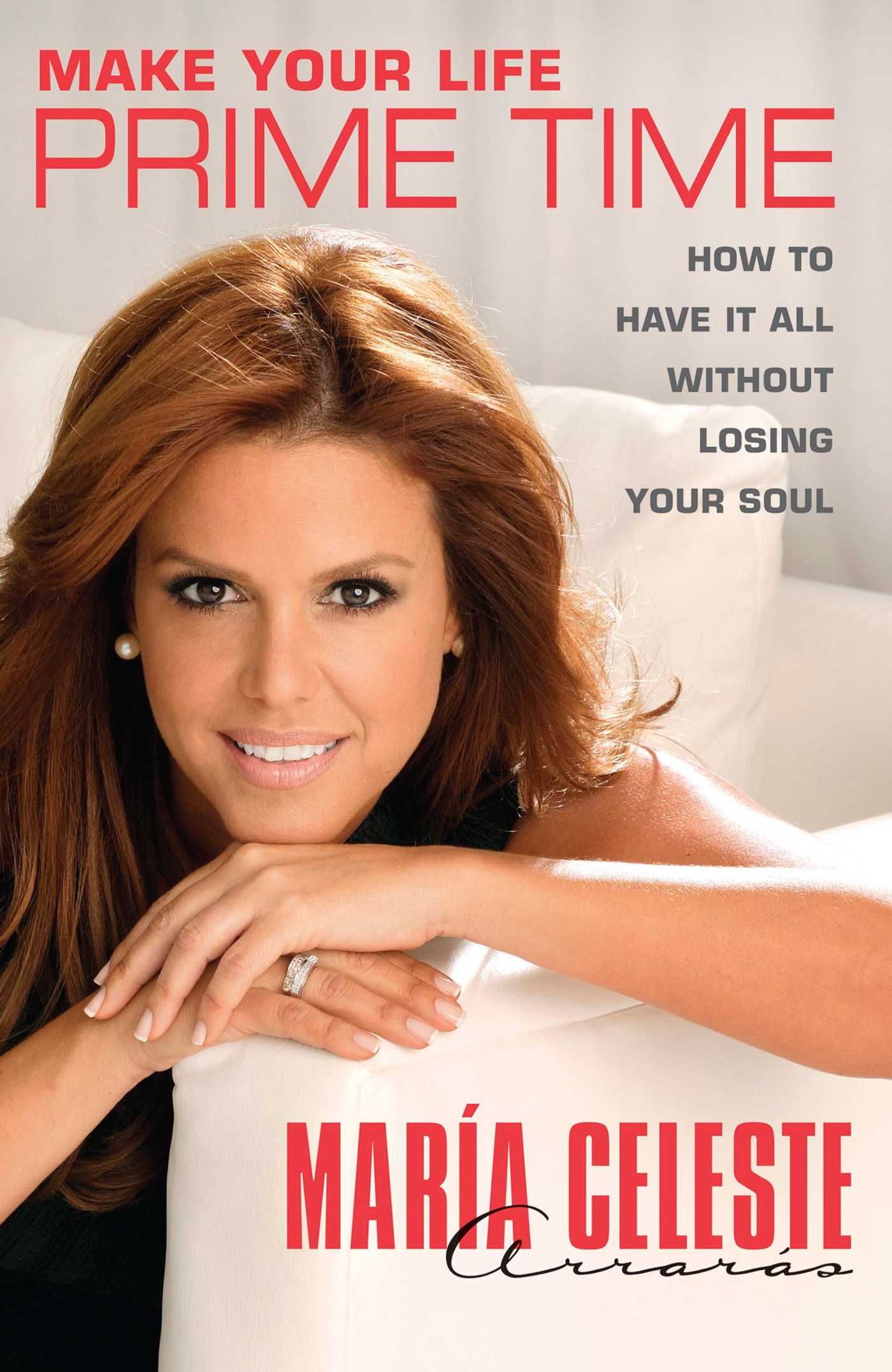 How To Make A Book About Your Life : Make your life prime time ebook by maría celeste arrarás