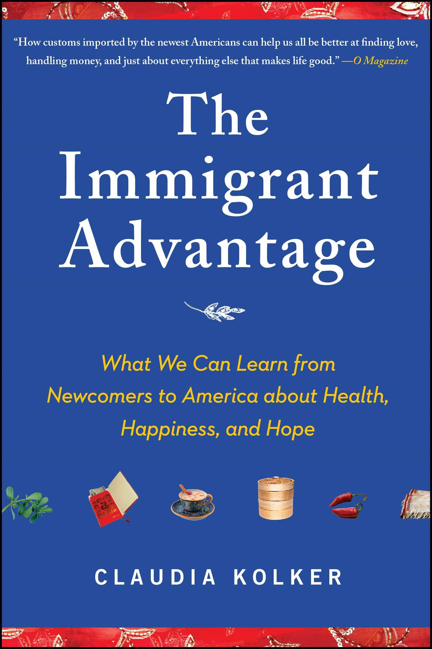 The immigrant advantage 9781416587118 hr