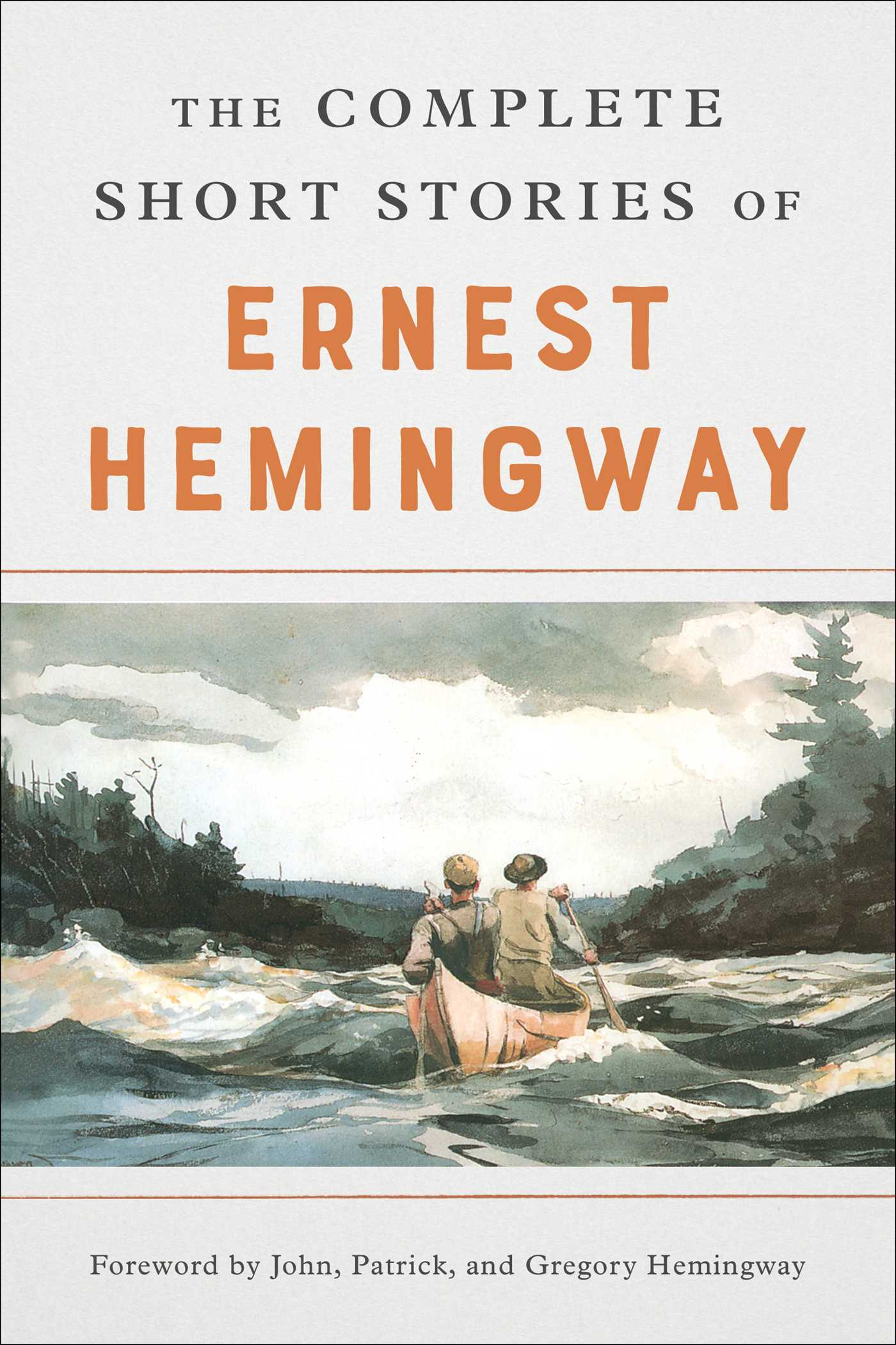 The complete short stories of ernest hemingway 9781416587293 hr