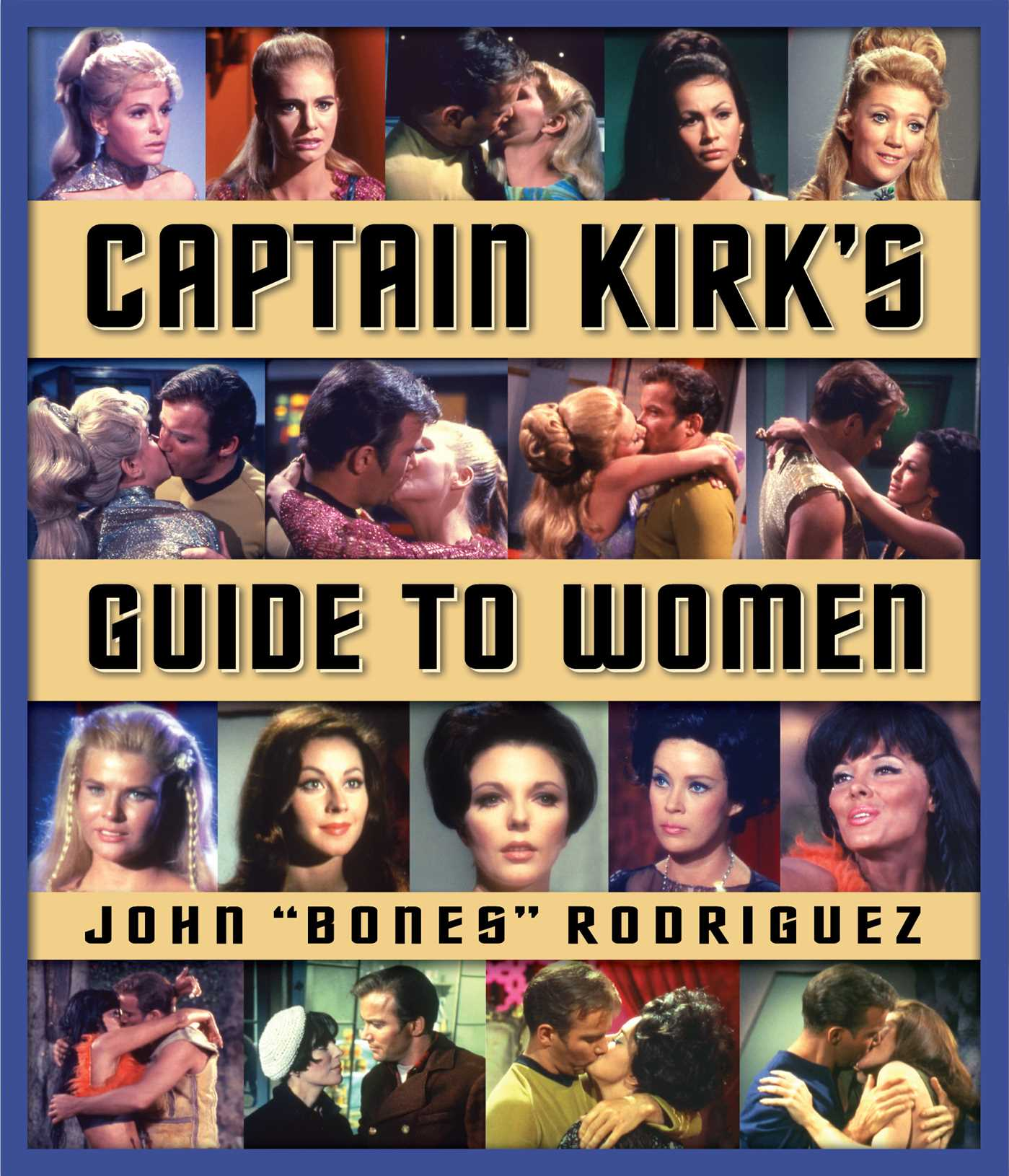 Star trek captain kirks guide to women 9781416587927 hr