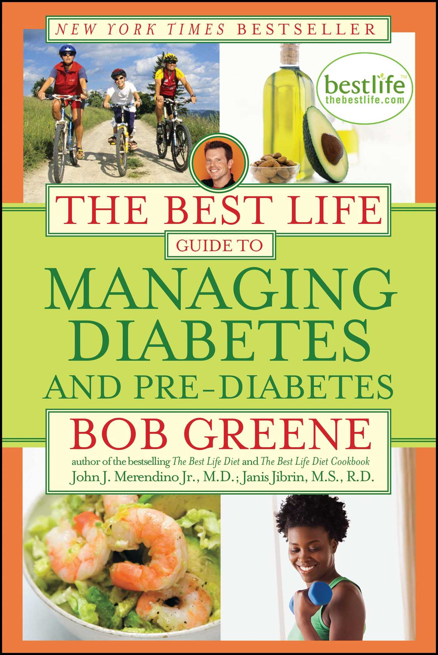 The best life guide to managing diabetes and pre diabetes 9781416588399 hr