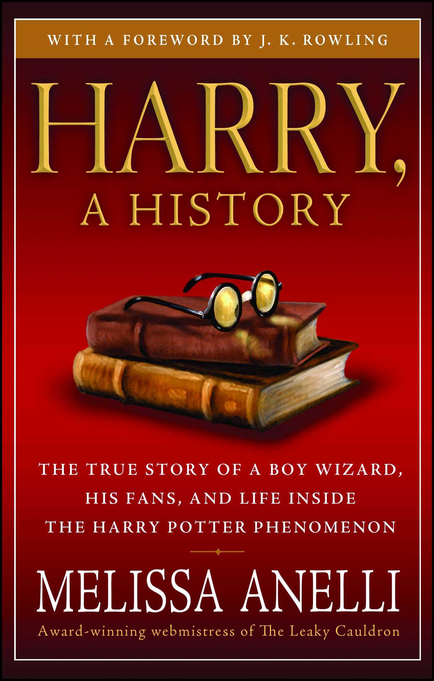 Harry a history now updated with j k rowling interview new chapter photos 9781416594055 hr