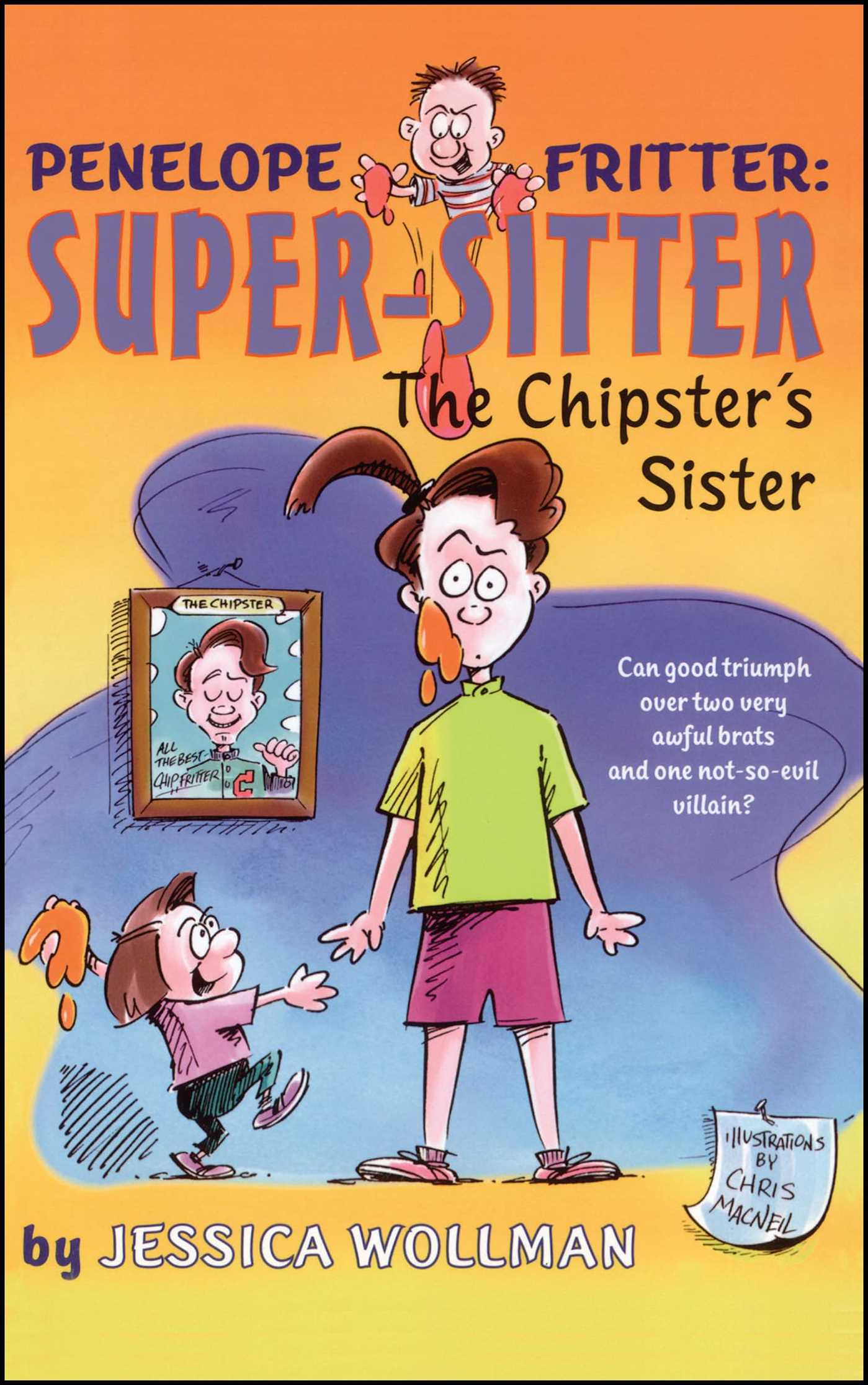 The chipsters sister 9781416900894 hr