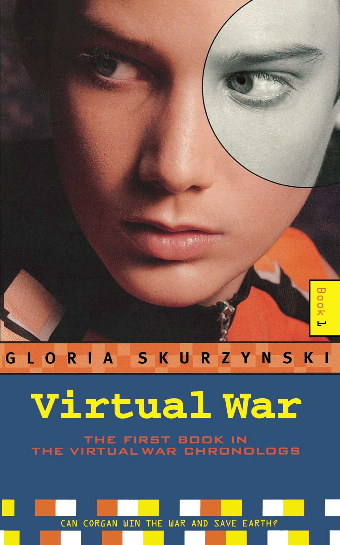 a review of virtual war a book by gloria skurzynski Virtual war: the virtual war chronologs--book 1 epub books by gloria skurzynski imagine a life of virtual reality -- a childhood contained in a controlled environment, with no human contact or experie.