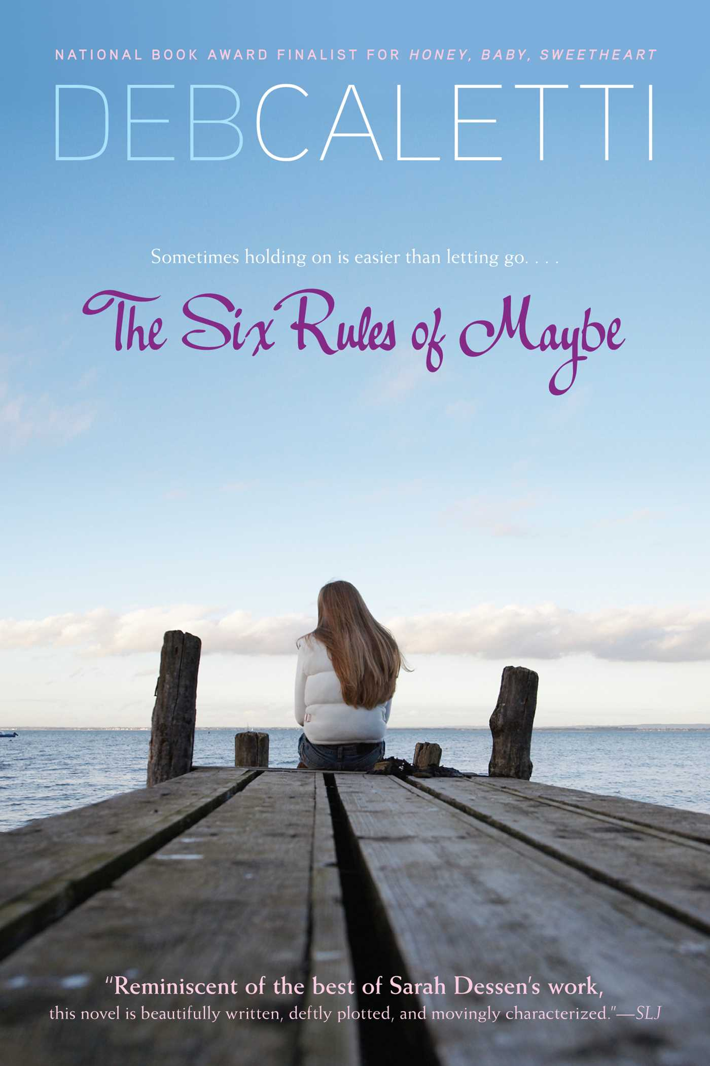 The six rules of maybe 9781416985457 hr