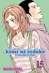 Kimi ni Todoke: From Me to You, Vol. 15