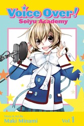 Voice Over!: Seiyu Academy, Vol. 1