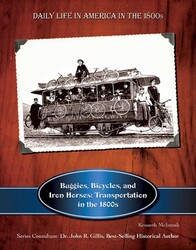 Buggies, Bicycles, and Iron Horses