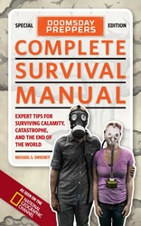 Doomsday Preppers Complete Survival Manual