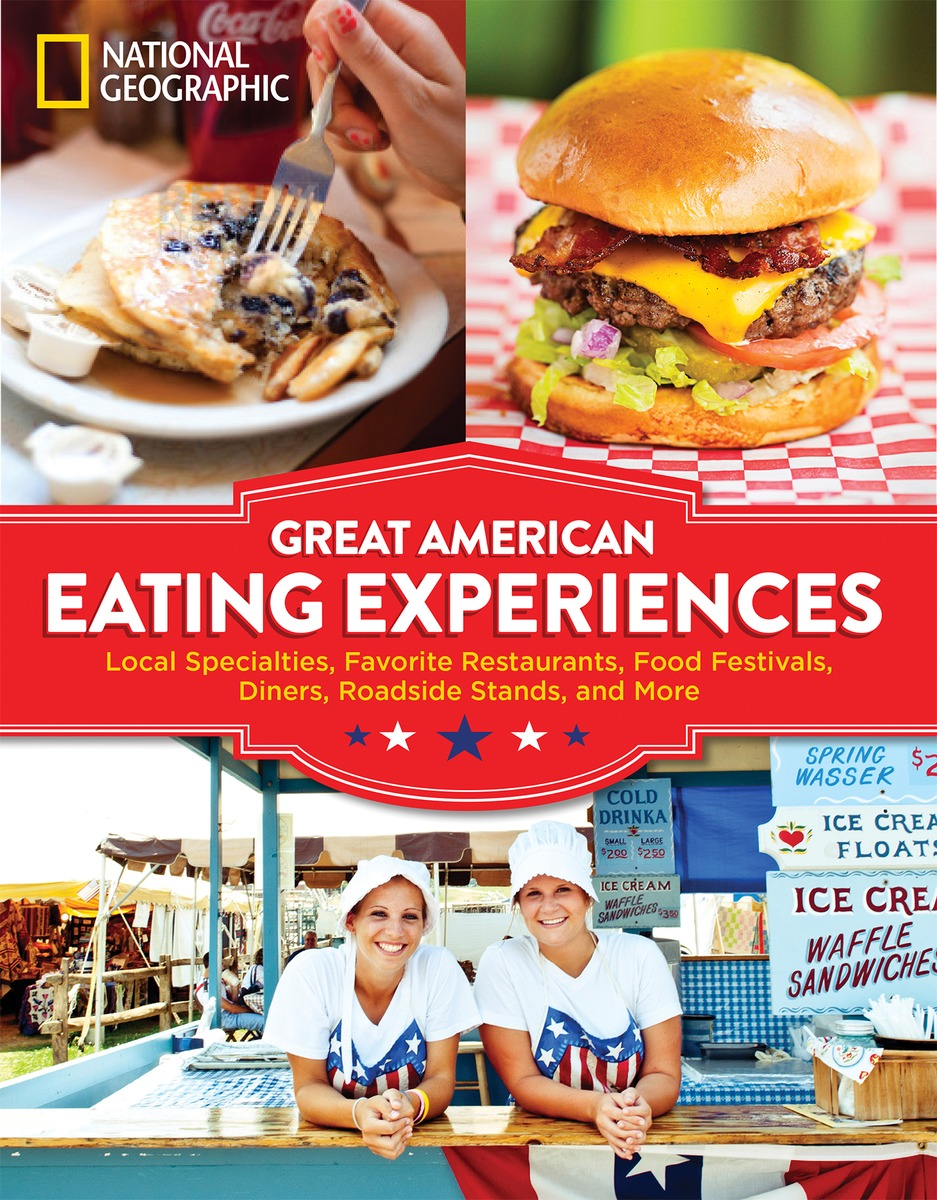 Great american eating experiences book by national geographic great american eating experiences 9781426216398 hr fandeluxe Choice Image