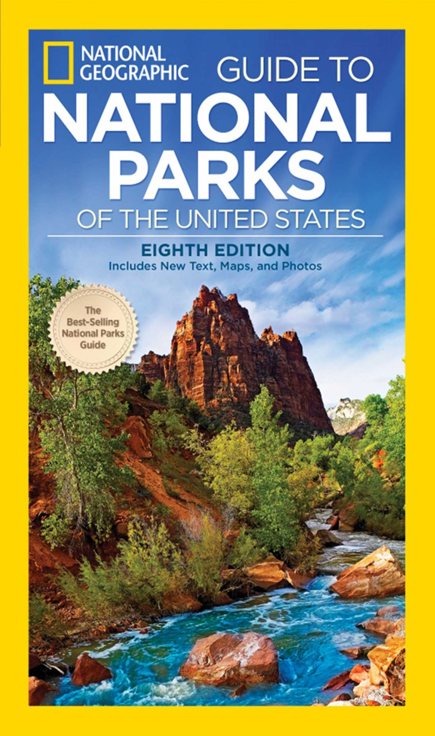 National Geographic Guide to National Parks of the United States ...