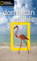 NG Traveler: Dominican Republic, 3rd Edition