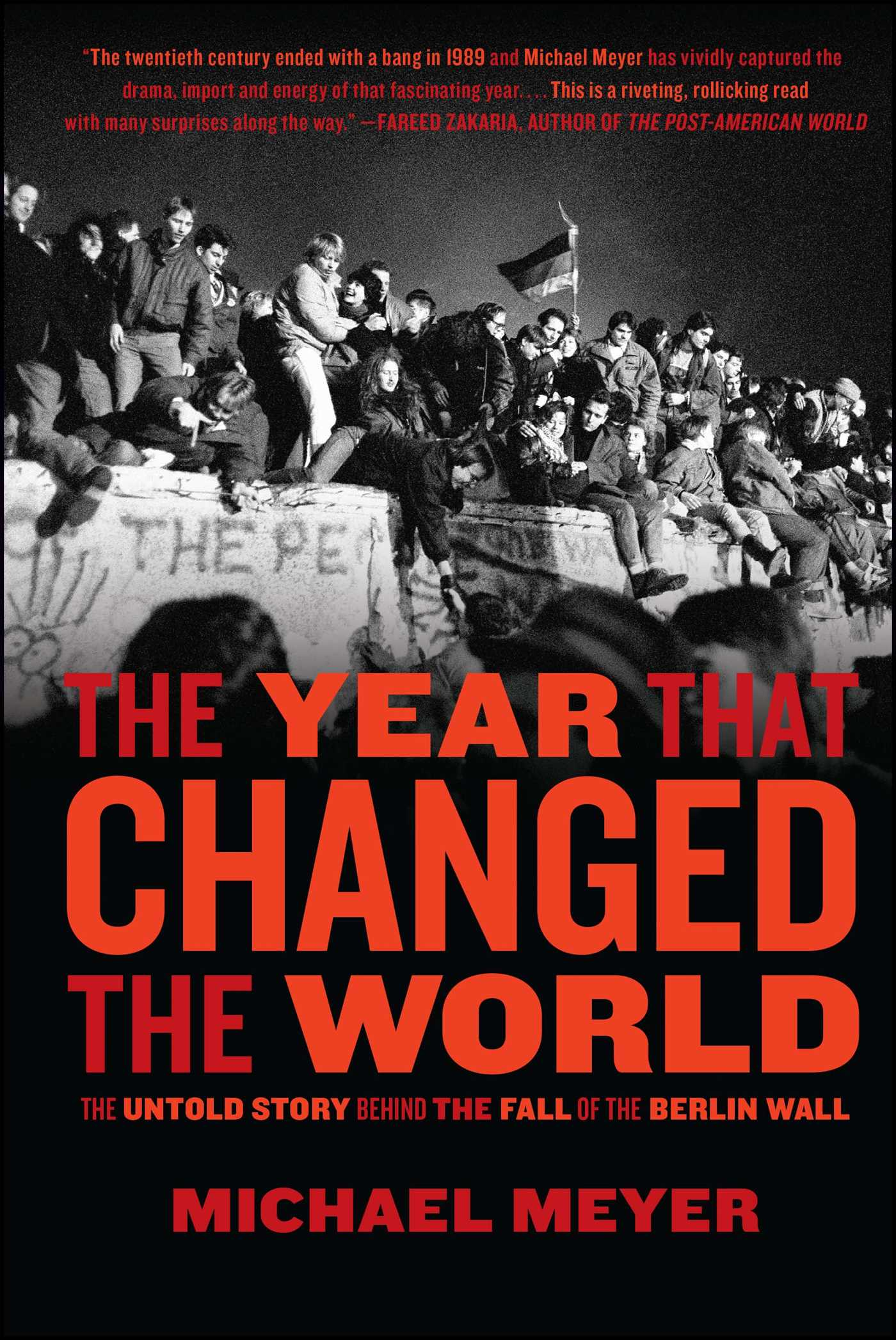 The year that changed the world 9781439100493 hr
