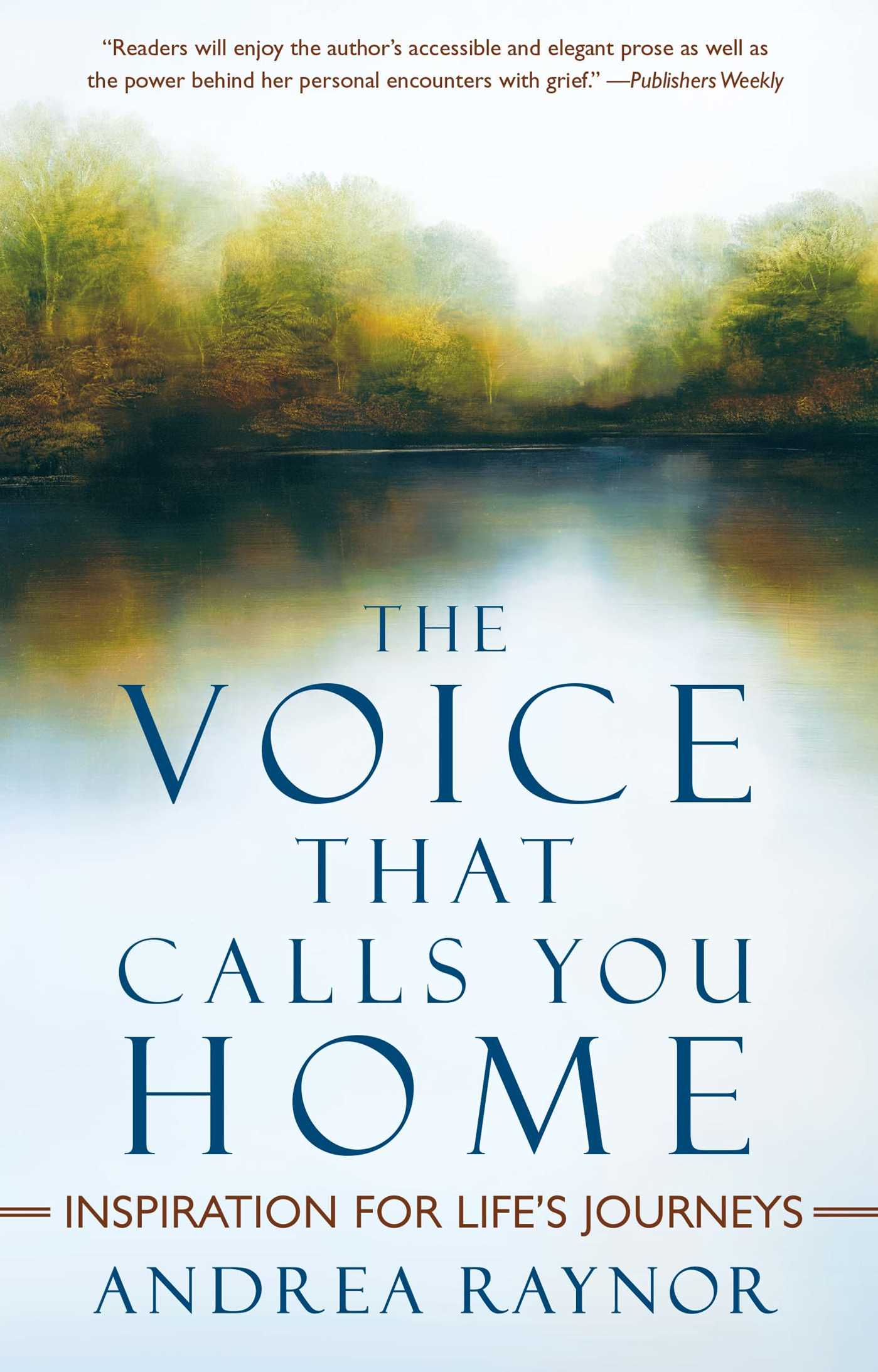 The voice that calls you home 9781439100707 hr