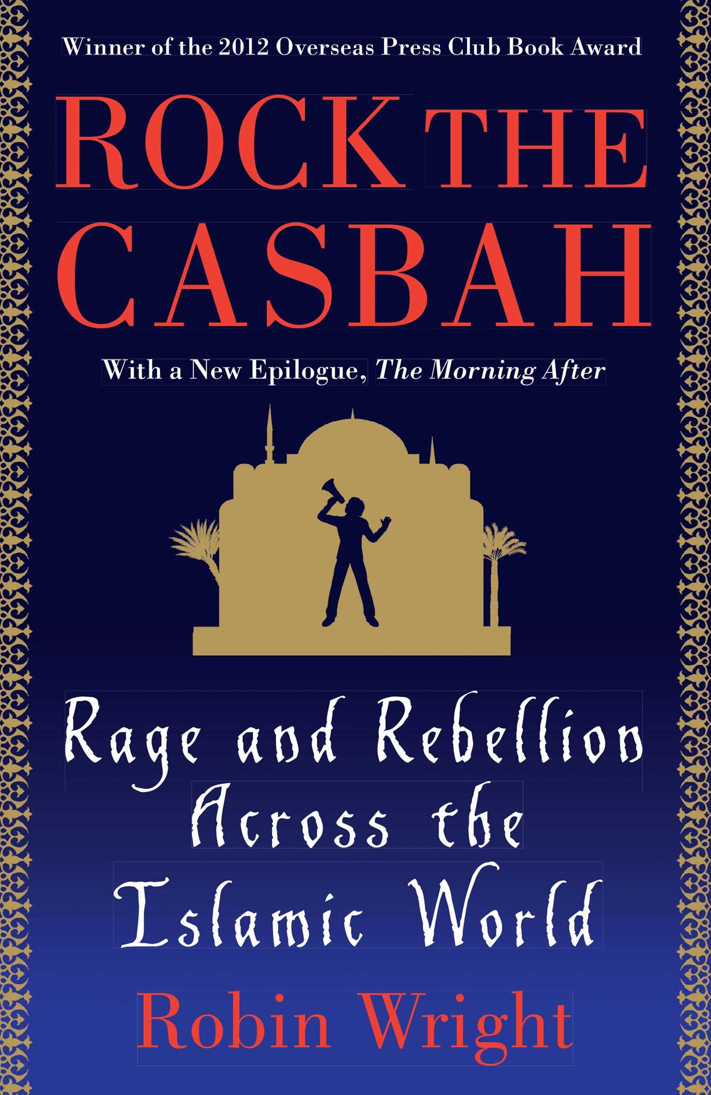 Rock the casbah 9781439103173 hr