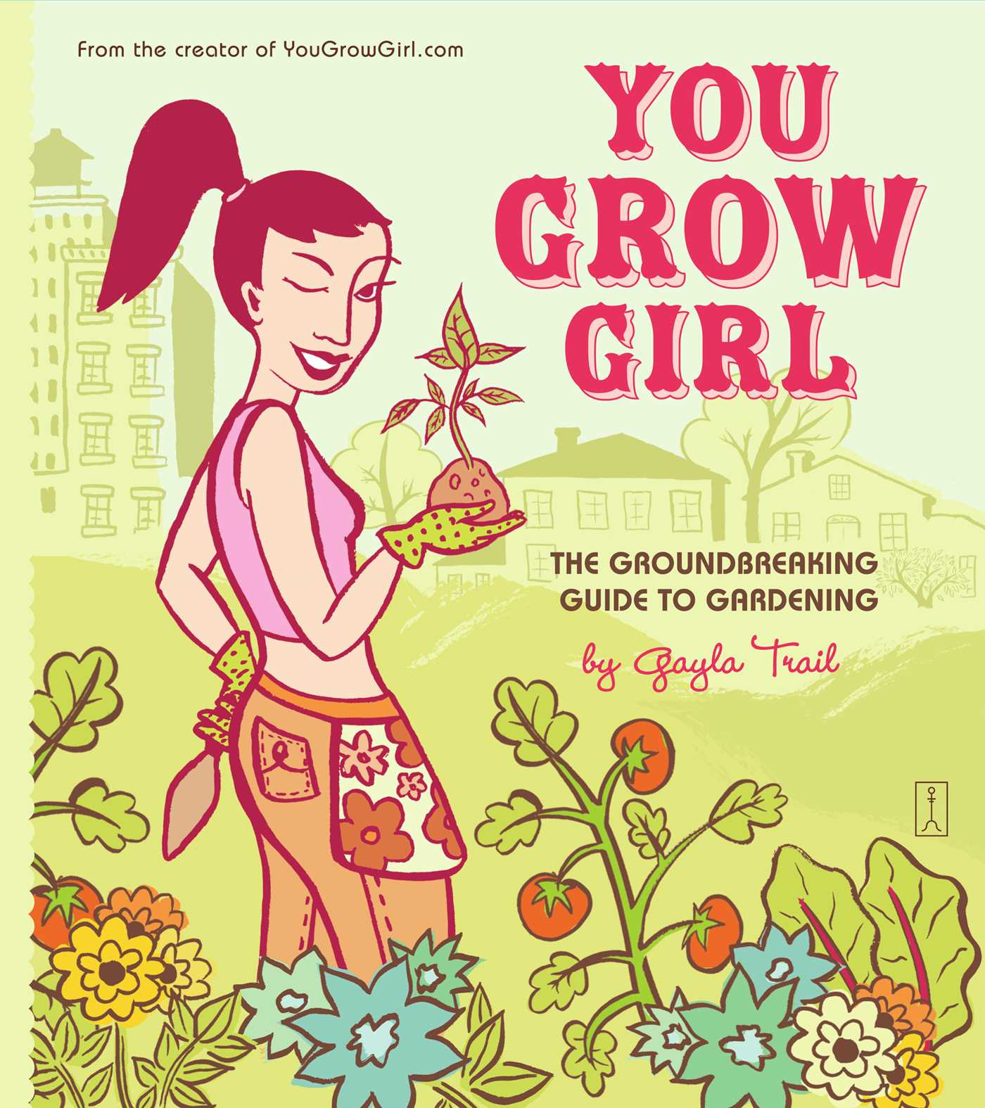 You grow girl 9781439103517 hr