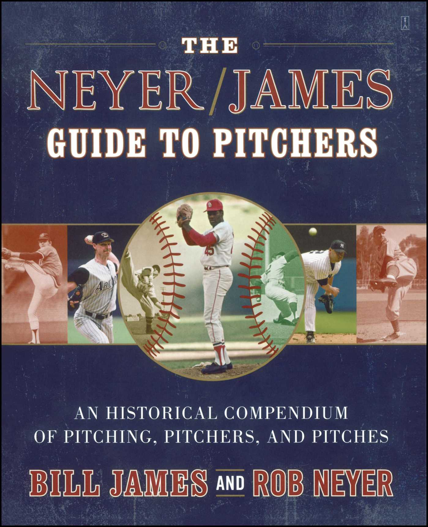 The neyer james guide to pitchers 9781439103777 hr