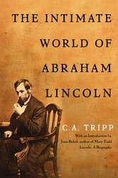 The intimate world of abraham lincoln 9781439104040