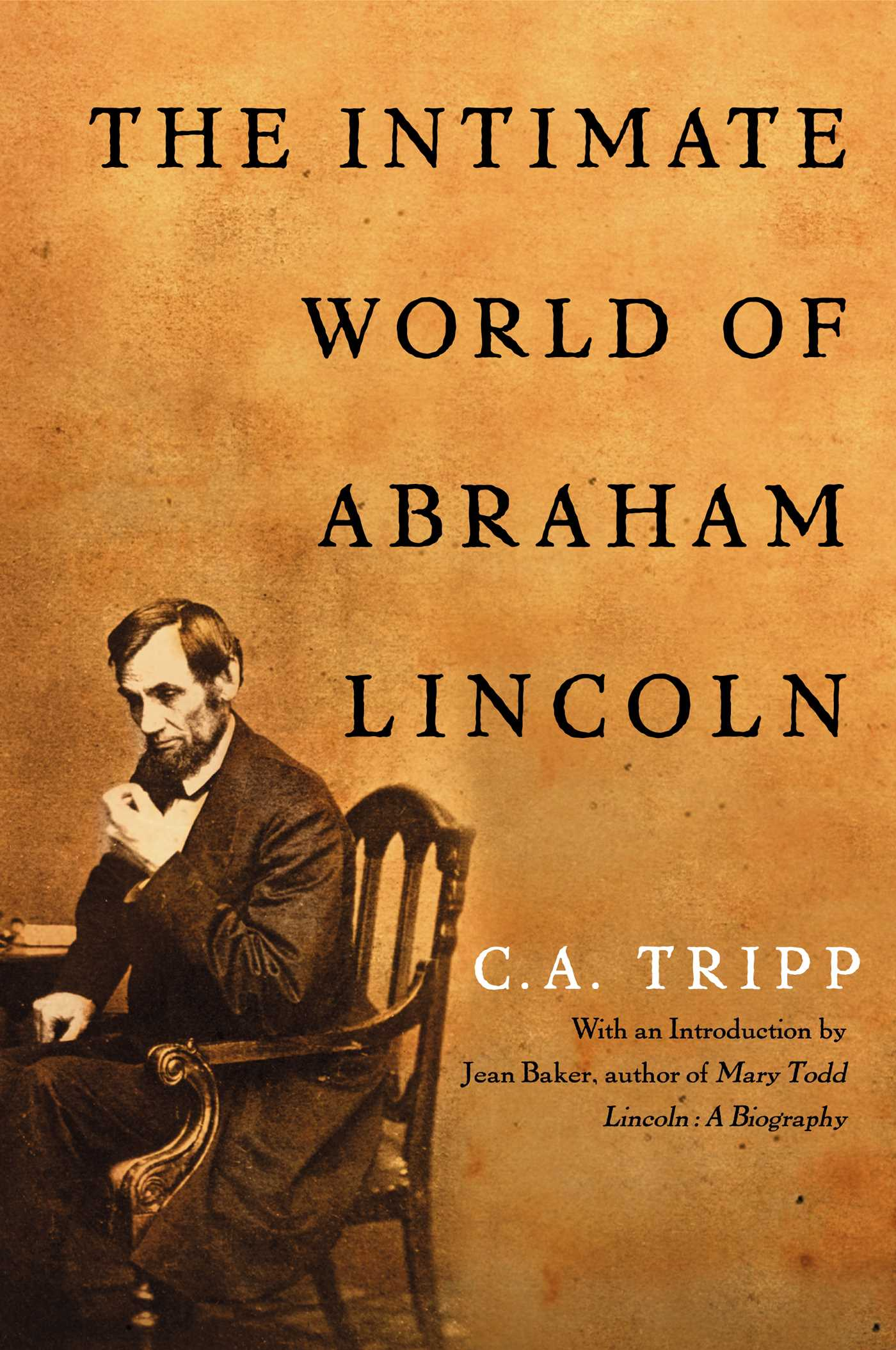 The Intimate World Of Abraham Lincoln Ebook By C A Tripp
