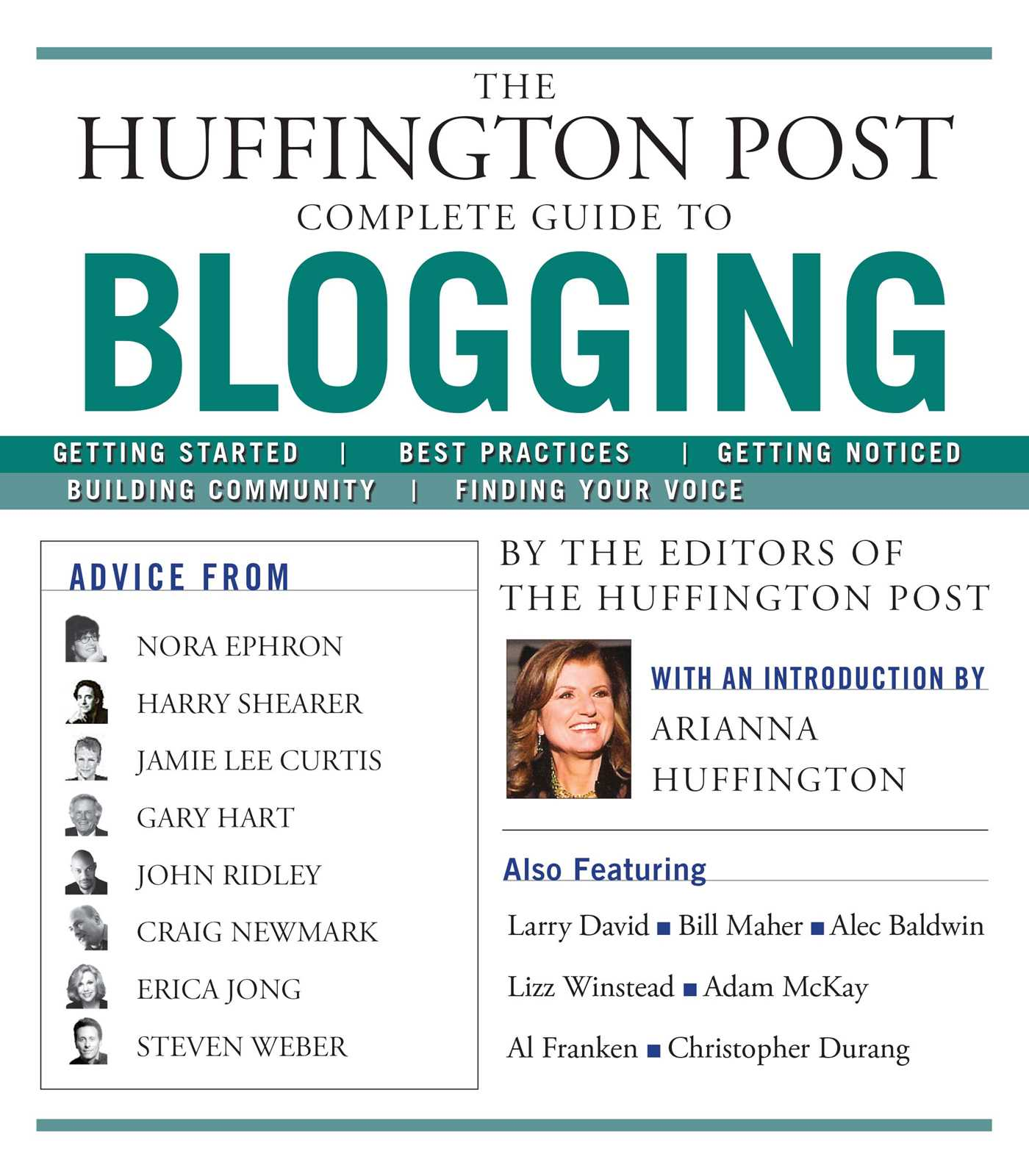The huffington post complete guide to blogging 9781439105009 hr