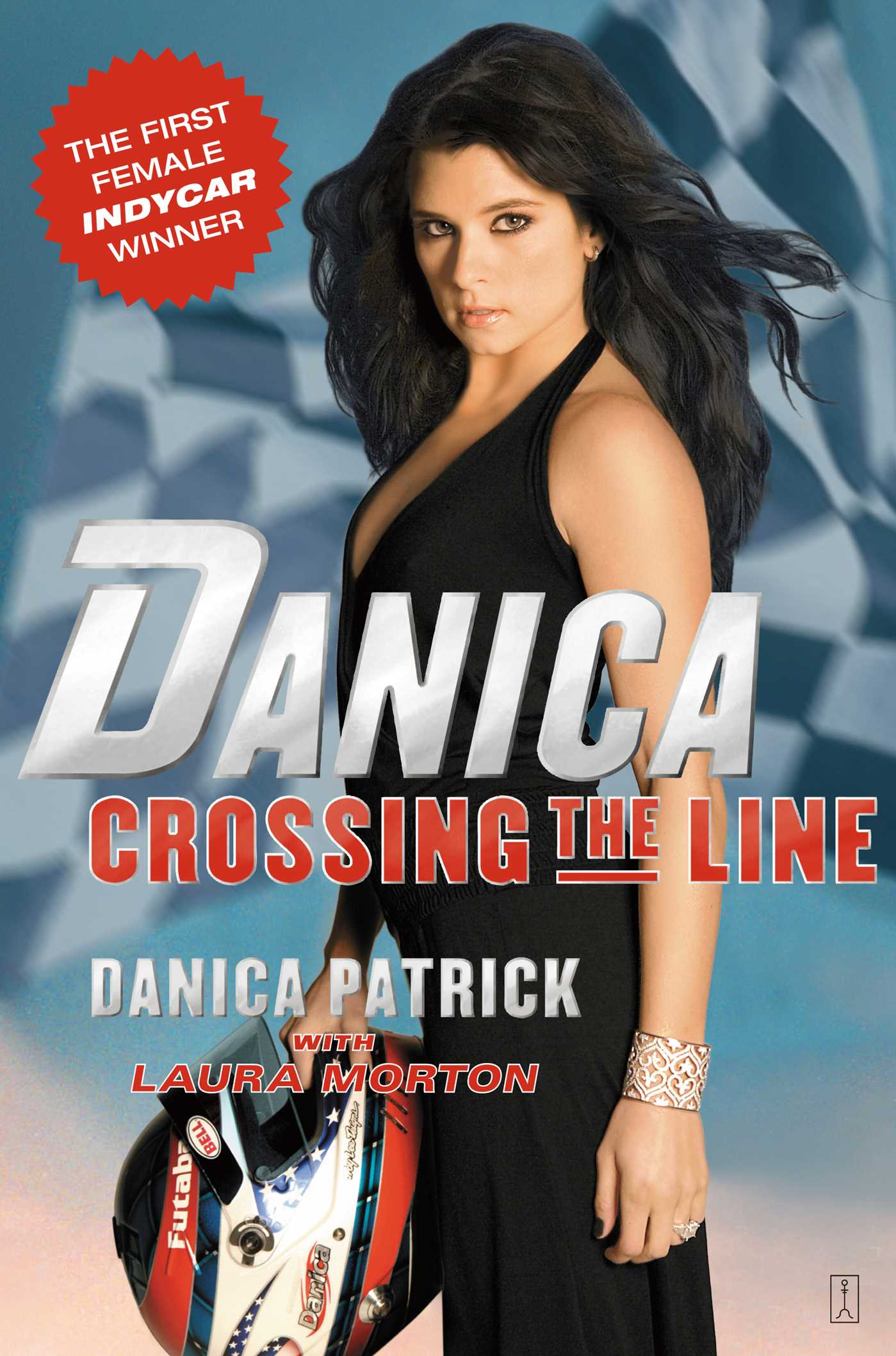 Danica crossing the line 9781439105252 hr
