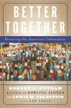 Better together ebook by robert d putnam lewis feldstein donald better together ebook by robert d putnam lewis feldstein donald j cohen official publisher page simon schuster fandeluxe Image collections
