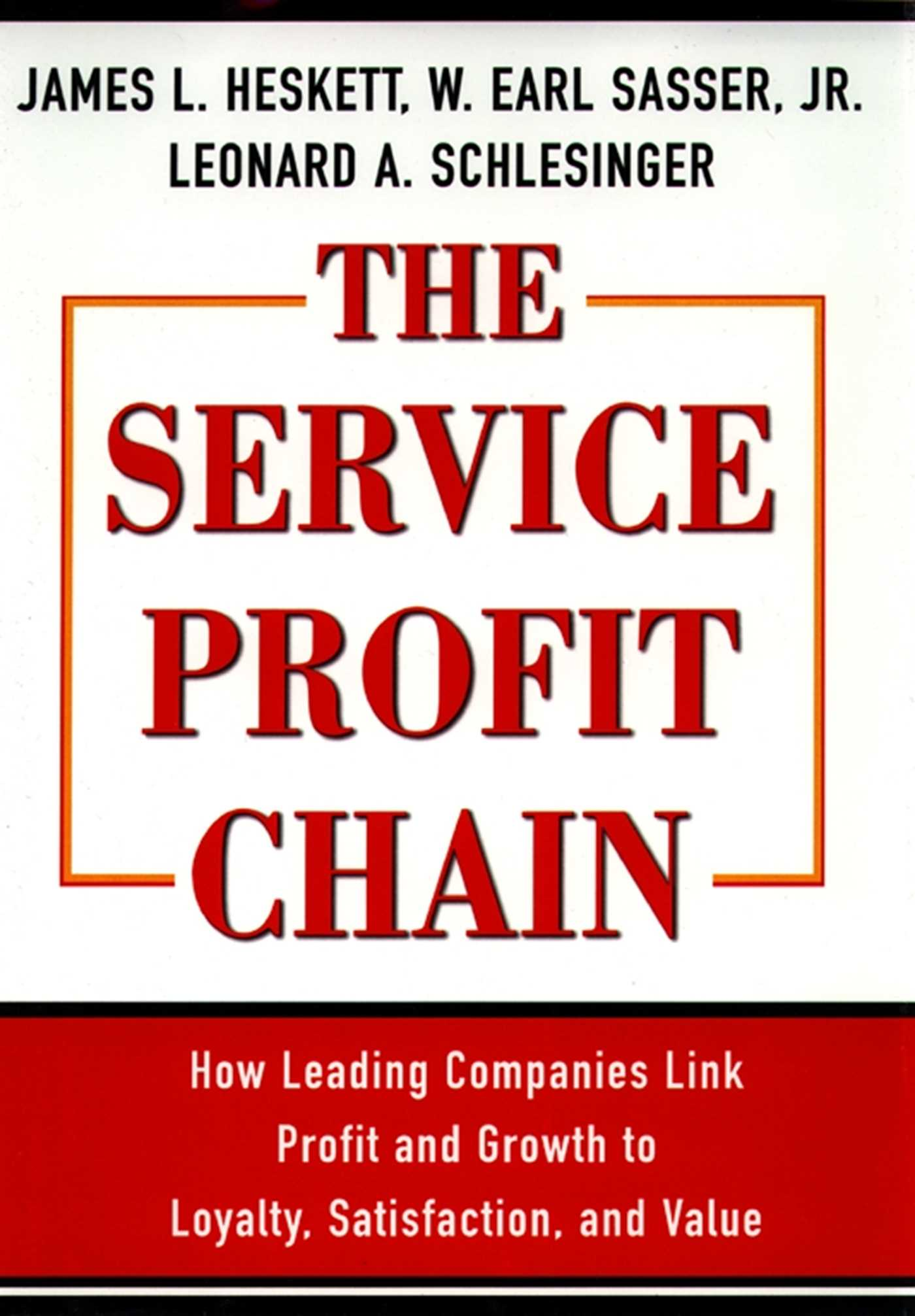 Service Profit Chain Ebook By W Earl Sasser Jr Leonard A Implementation Products Robotics And Other Useful Things 9781439108307
