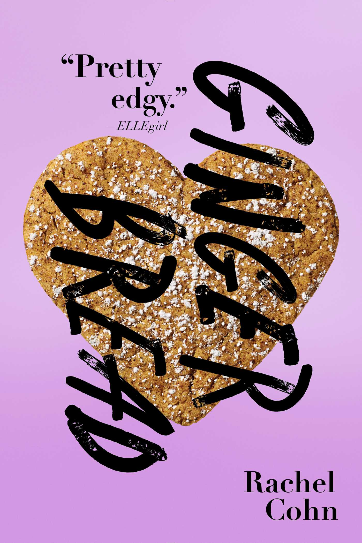 a review of rachel cohns book gingerbread Rachel cohn is the author of gingerbread, beta, and nick and norah's infinite   cohn, who is often asked to review other ya books, calls this.