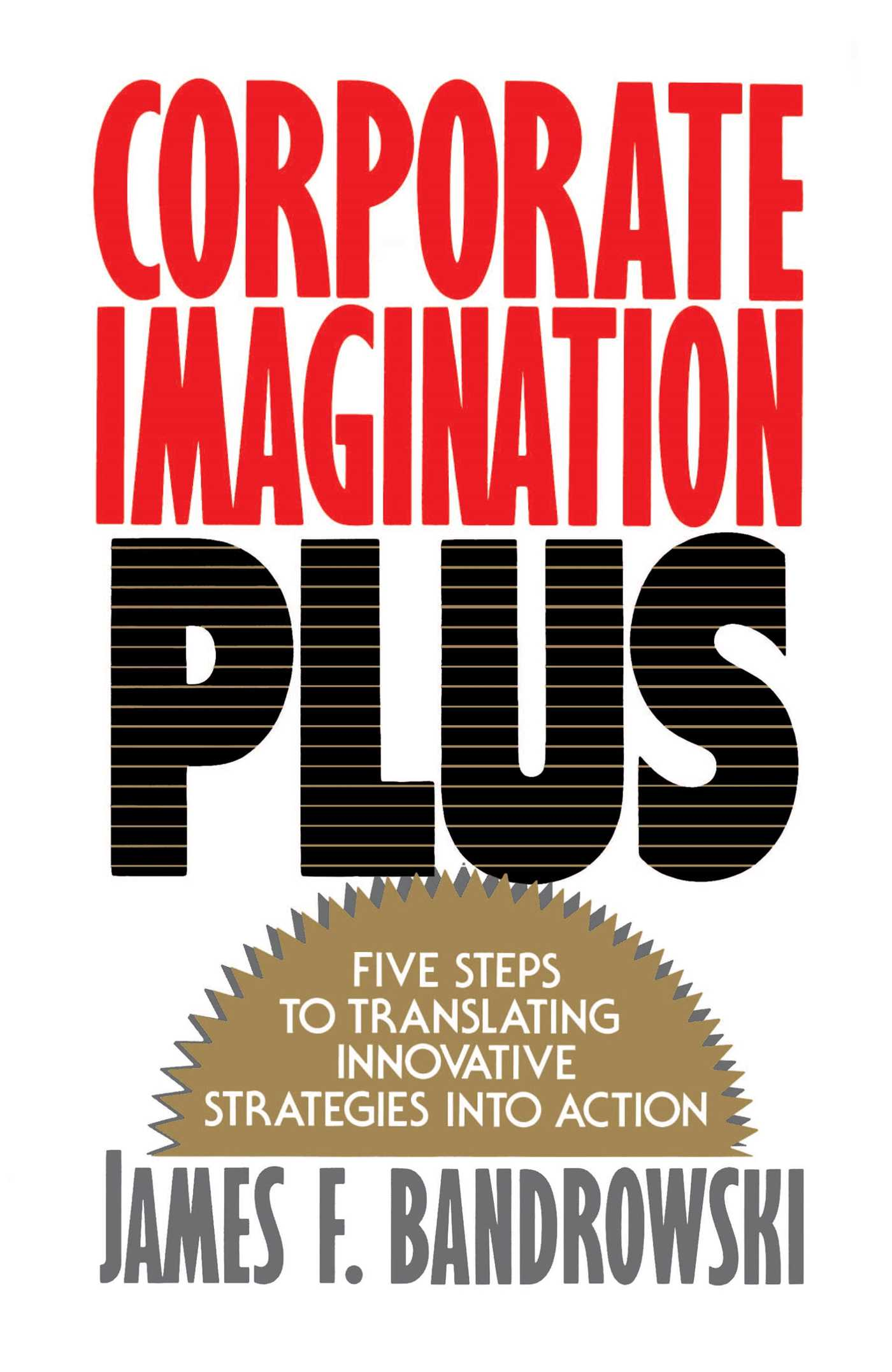 Corporate imagination plus 9781439119594 hr