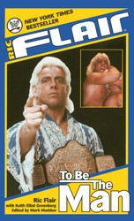 Ric flair to be the man 9781439121740