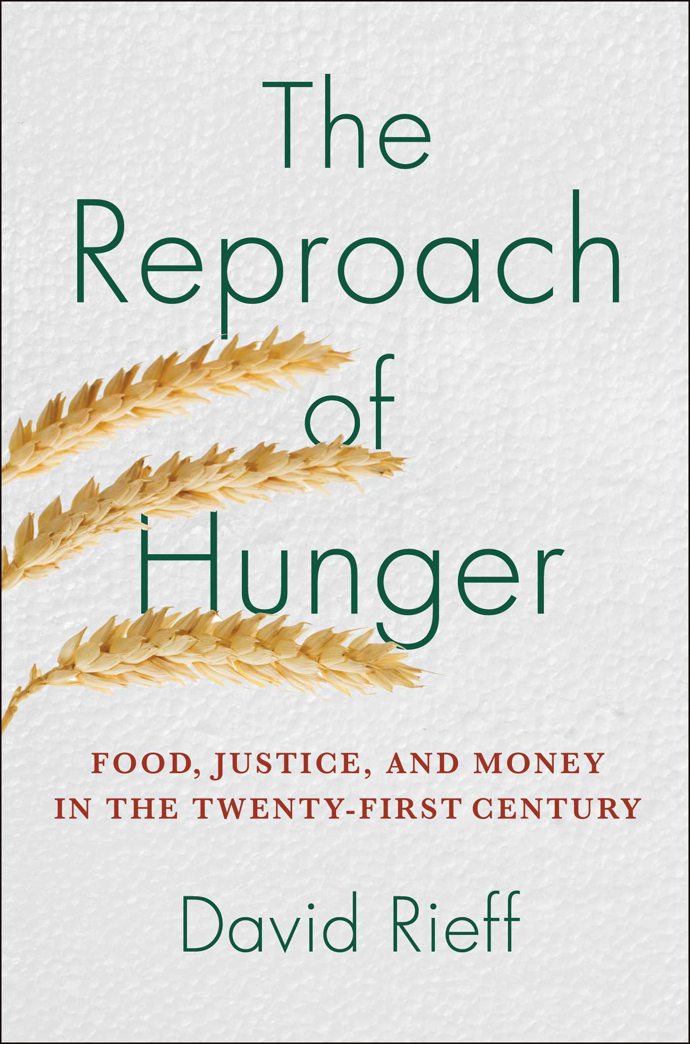 The reproach of hunger 9781439123874 hr
