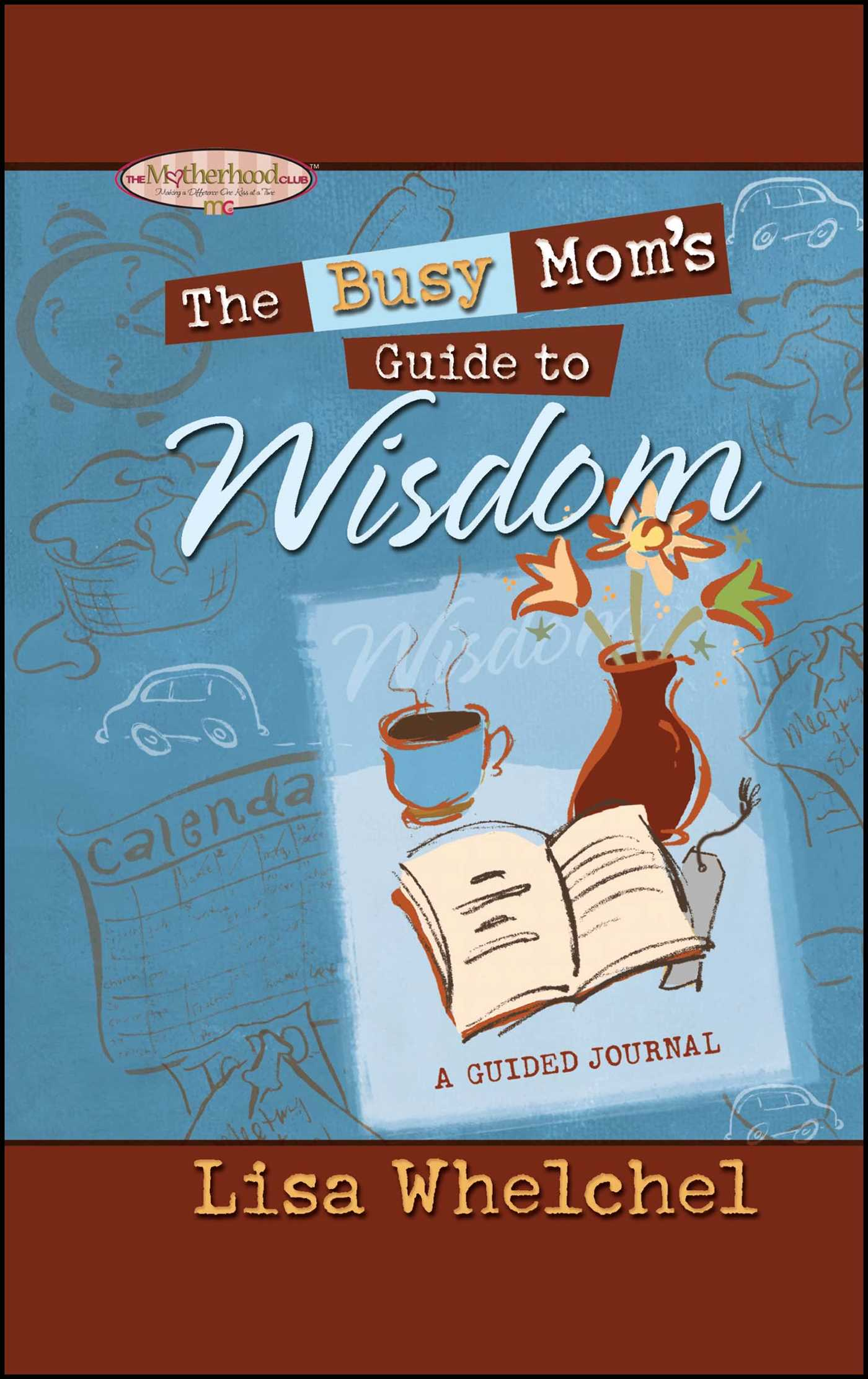 The busy moms guide to wisdom gift 9781439124277 hr