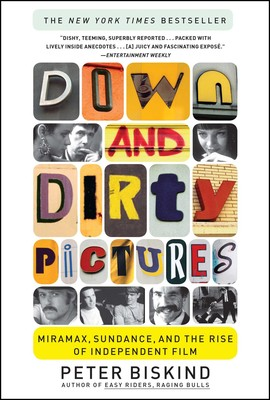 Down and dirty pictures ebook by peter biskind official publisher down and dirty pictures ebook by peter biskind official publisher page simon schuster fandeluxe Choice Image