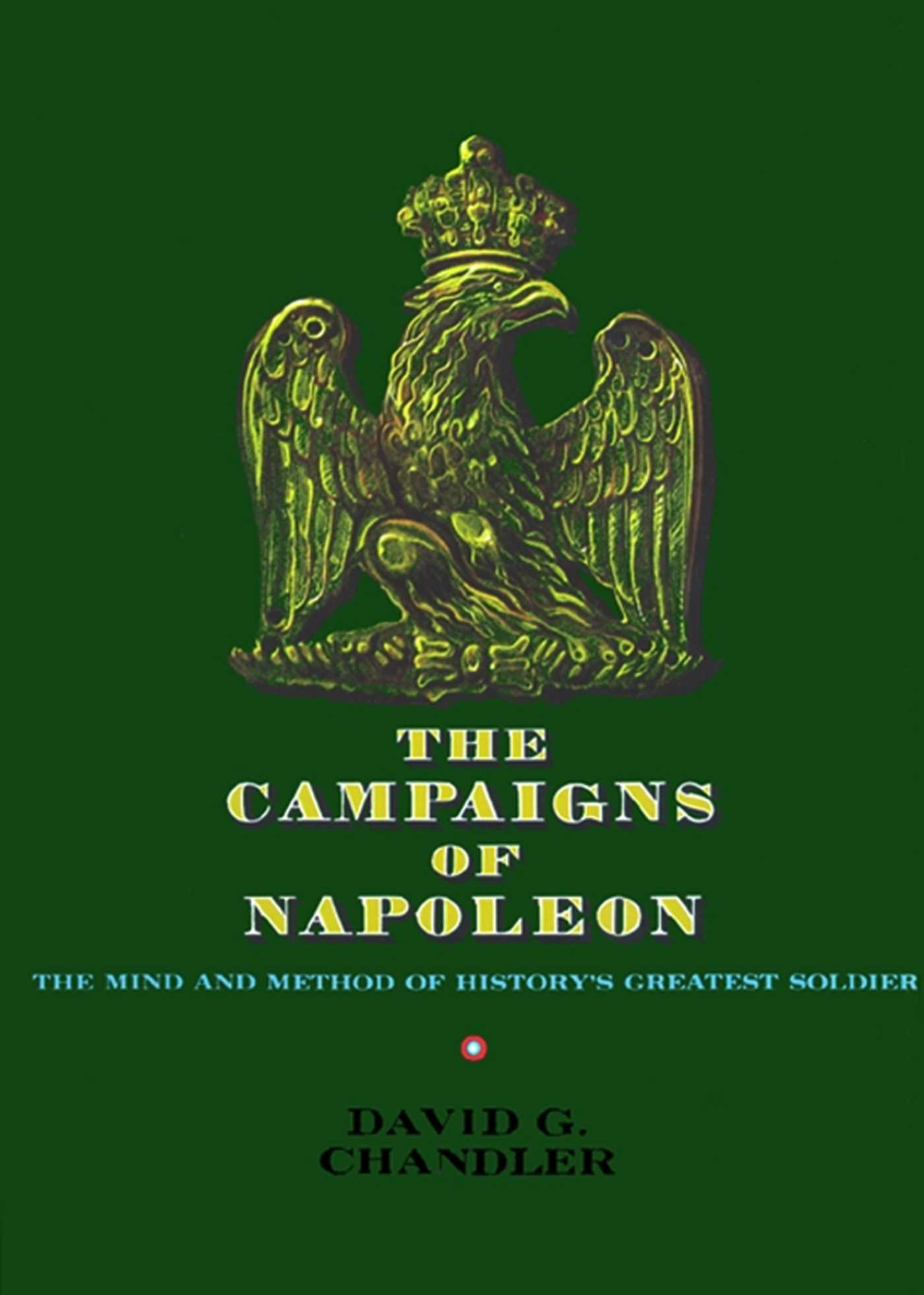The campaigns of napoleon 9781439131039 hr