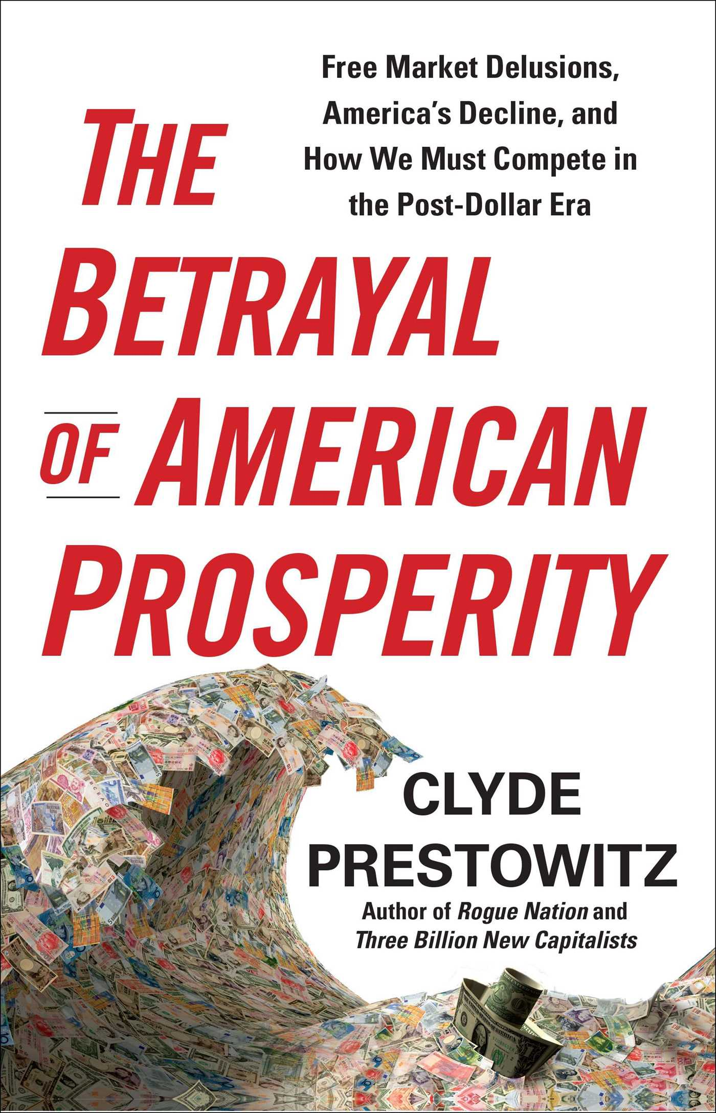 The-betrayal-of-american-prosperity-9781439131473_hr