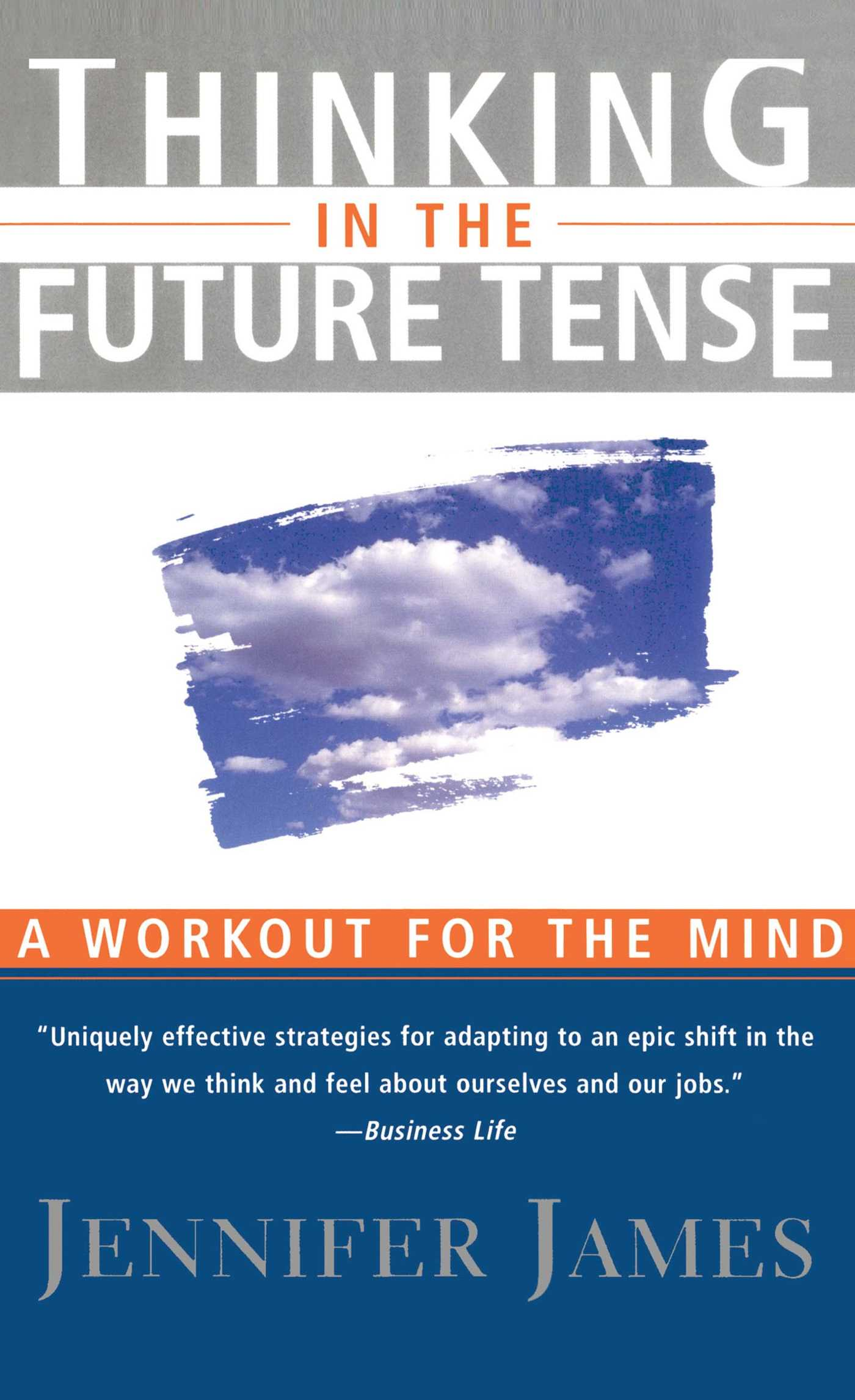 Thinking in the future tense 9781439135440 hr