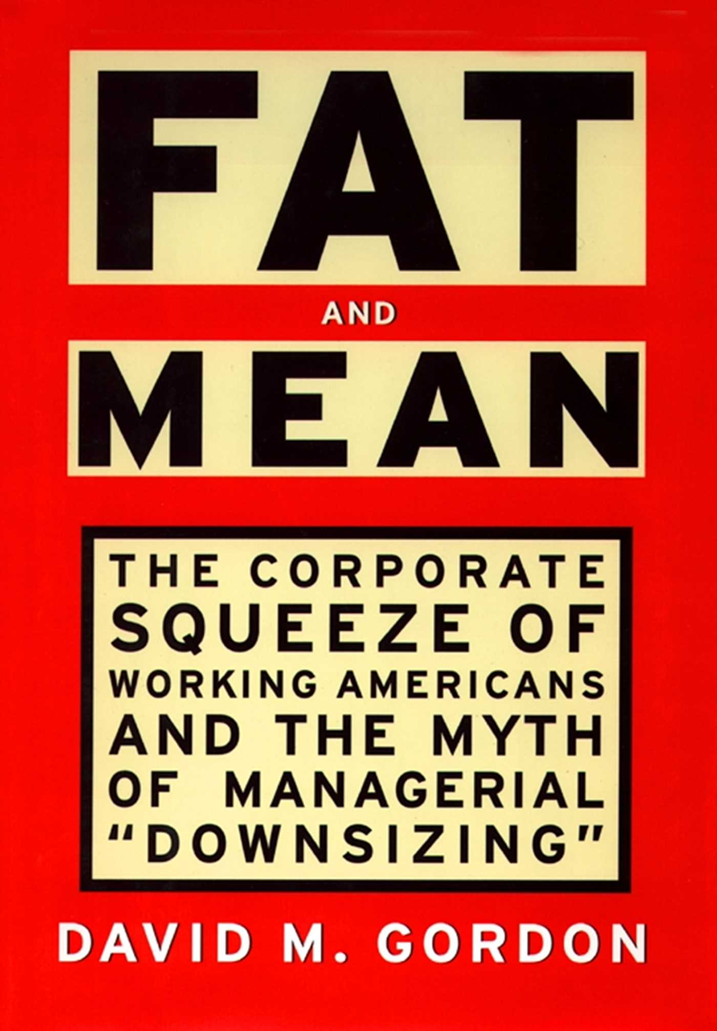 Fat And Mean Ebook By David M Gordon  Official Publisher Page  Simon &  Schuster