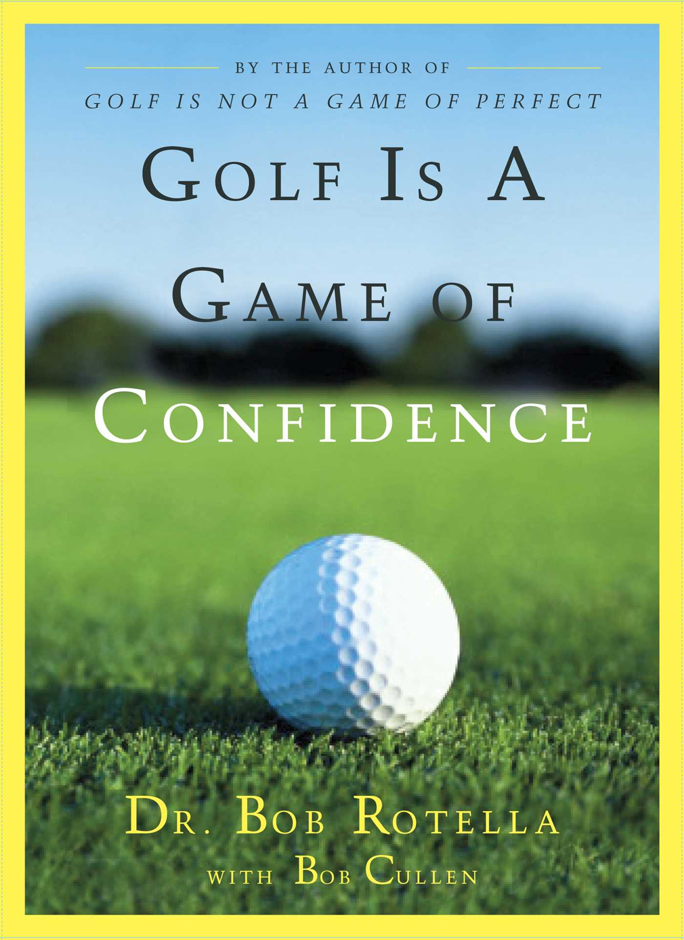 Golf is a game of confidence 9781439137109 hr