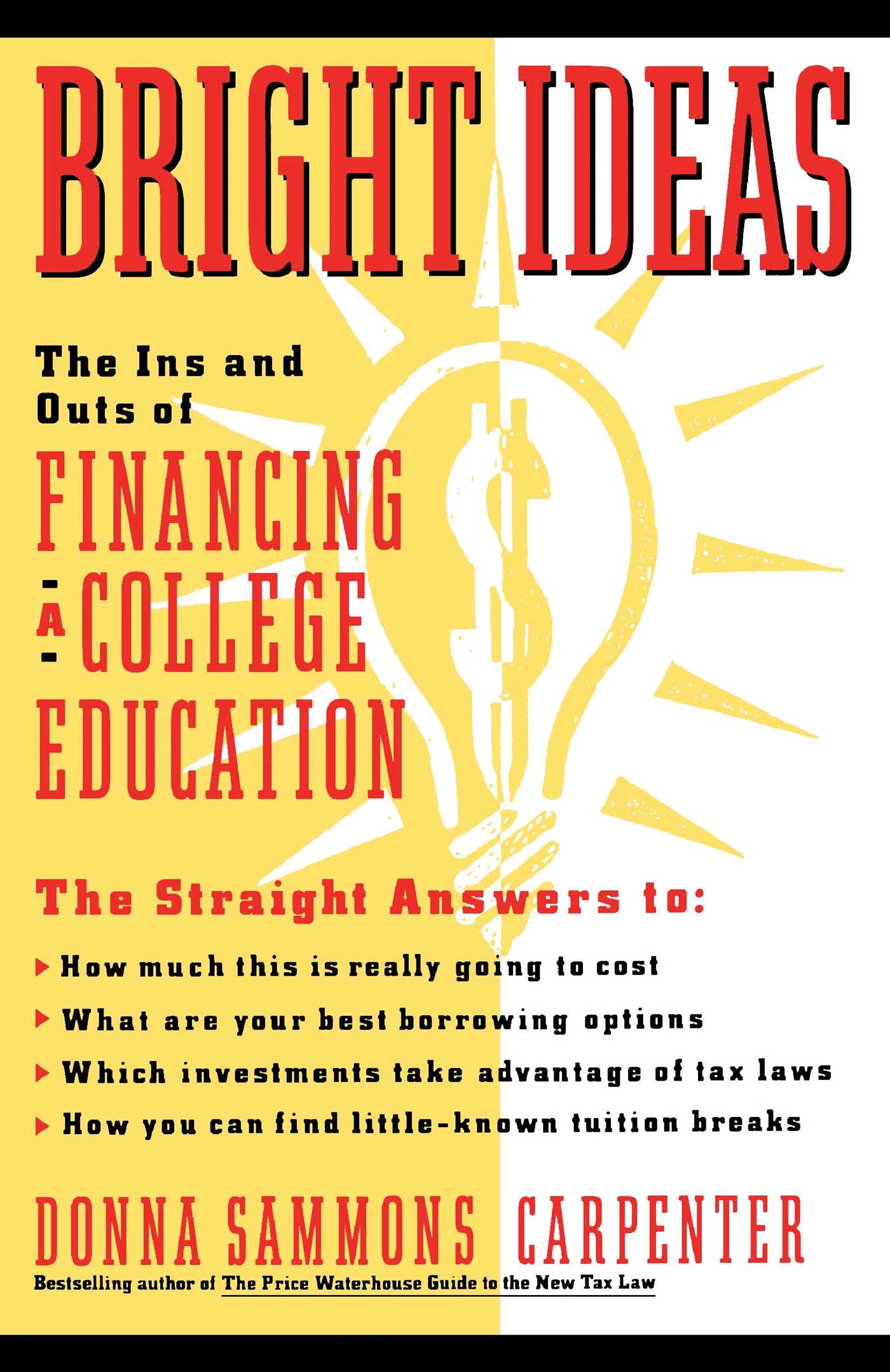 Bright-ideas-the-ins-outs-of-financing-a-college-education-9781439144893_hr